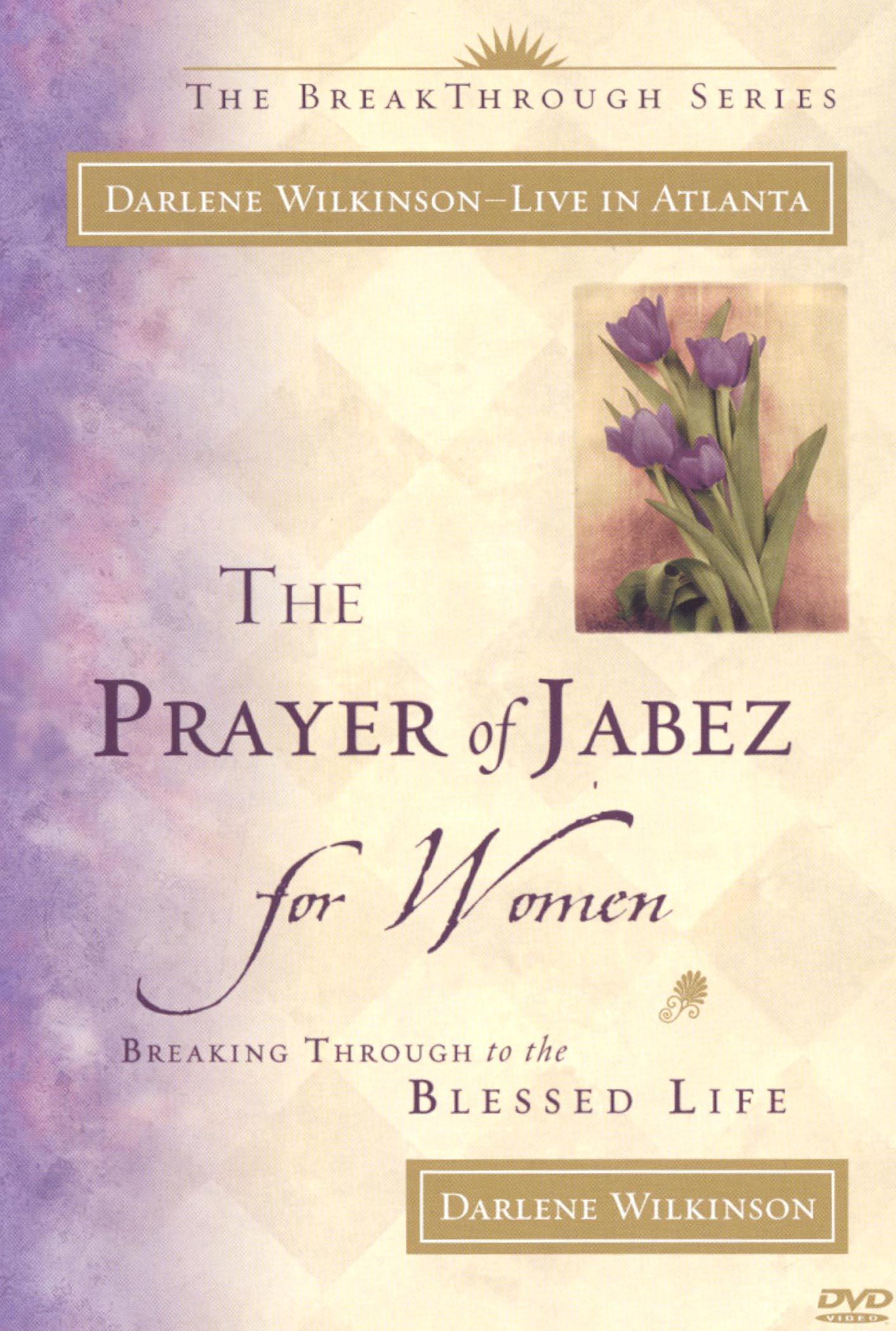 Darlene Wilkinson: The Prayer of Jabez for Women