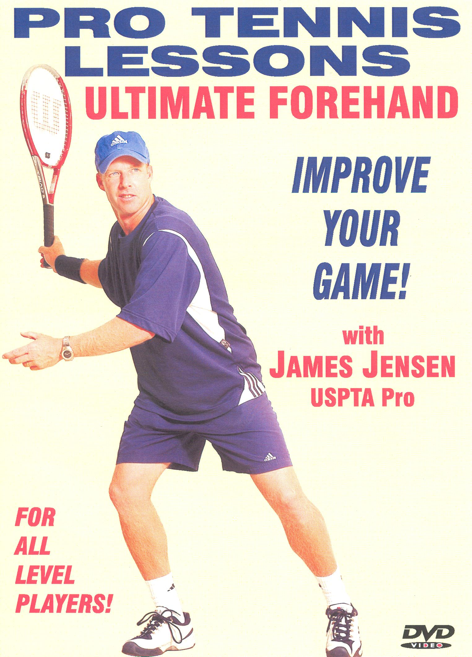 Pro Tennis Lessons: Ultimate Forehand