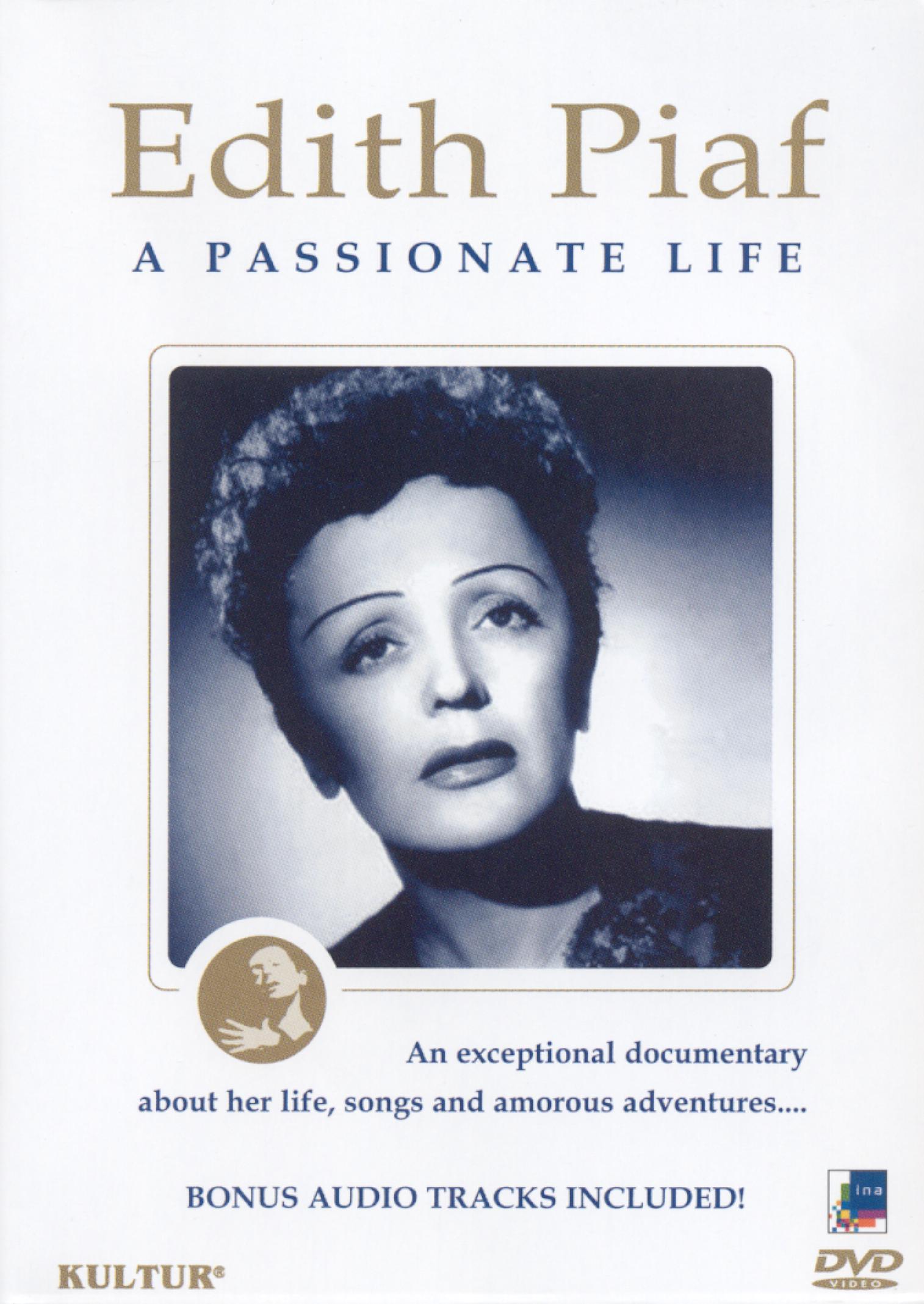 Edith Piaf: A Passionate Life