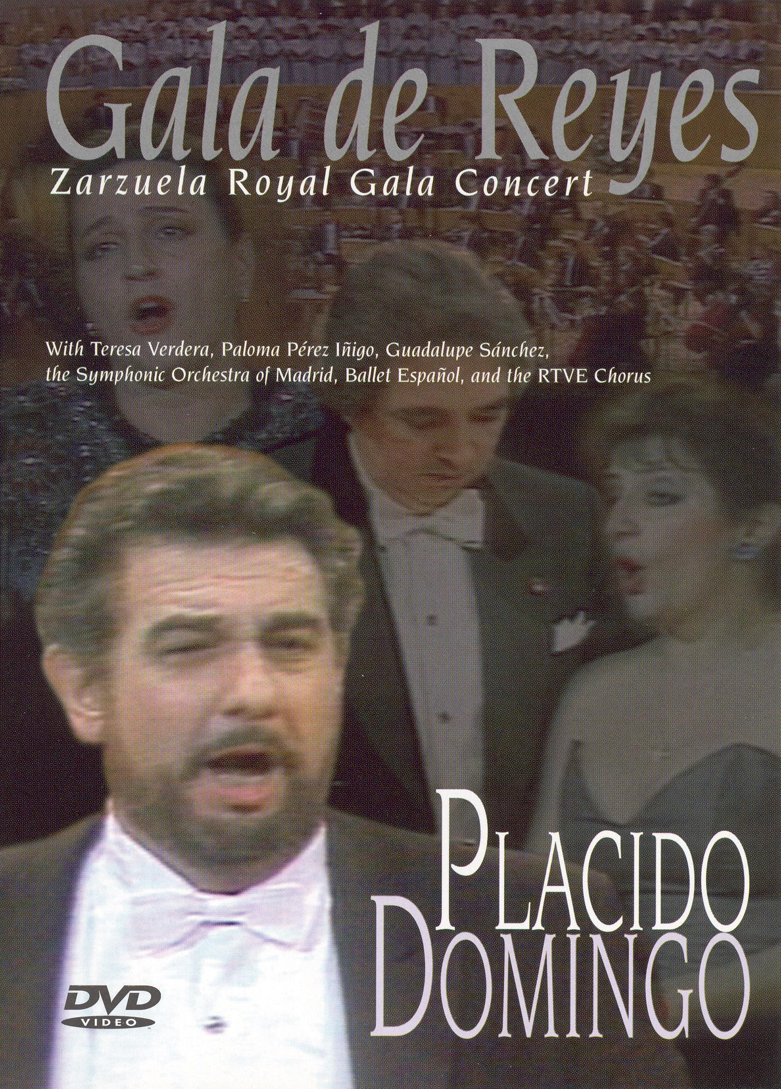 Placido Domingo: Gala De Reyes - Zarzuela Royal Gala Concert