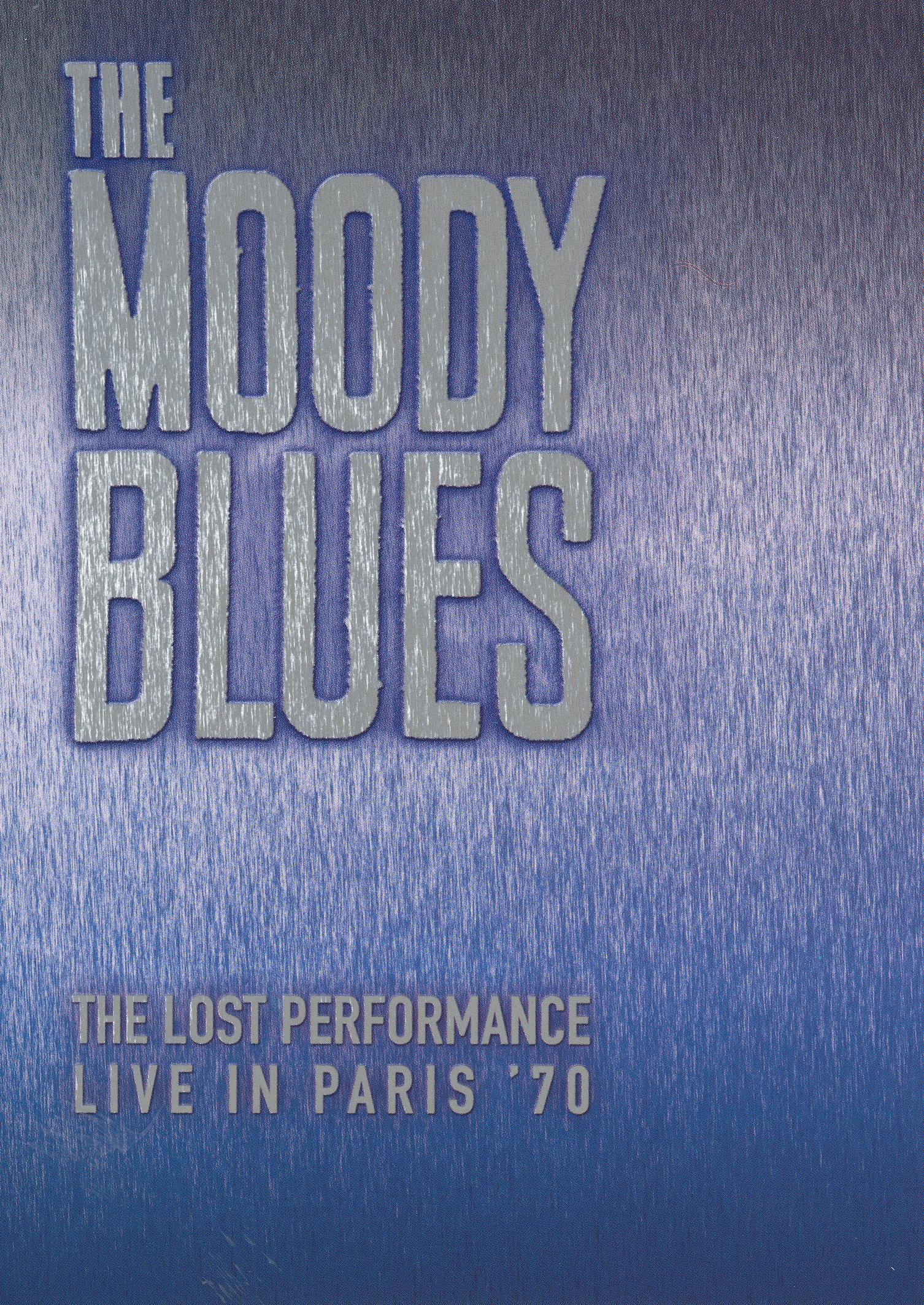 The Moody Blues: The Lost Performance - Live in Paris '70