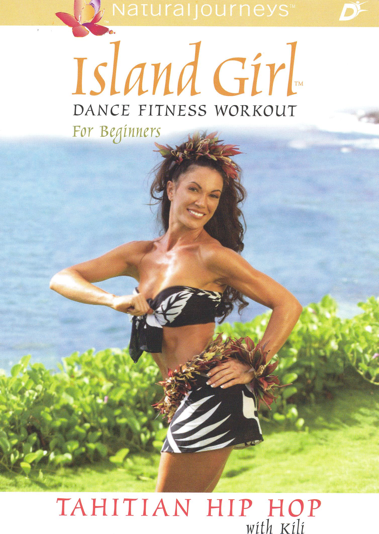 Island Girl Dance Fitness Workout for Beginners: Tahitian Hip-Hop