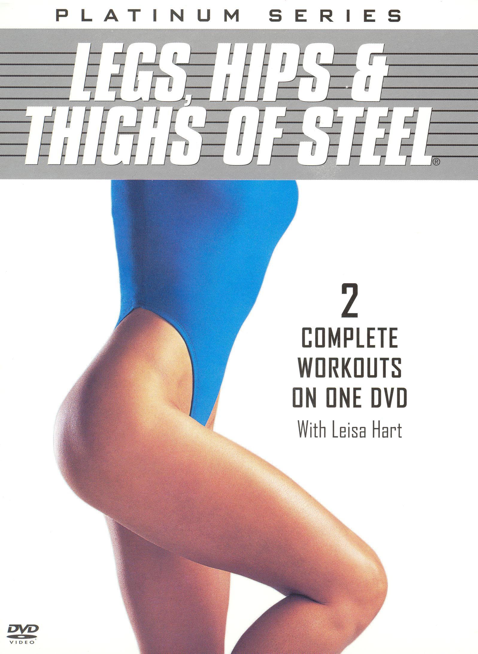 Leisa Hart: Platinum Series - Legs, Hips and Thighs of Steel