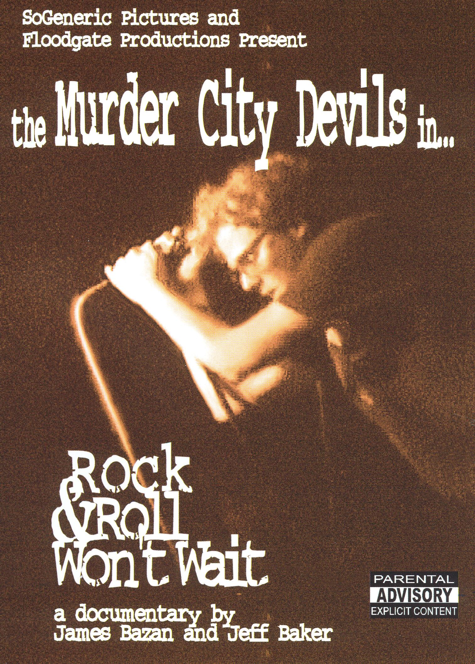 The Murder City Devils in... Rock & Roll Won't Wait