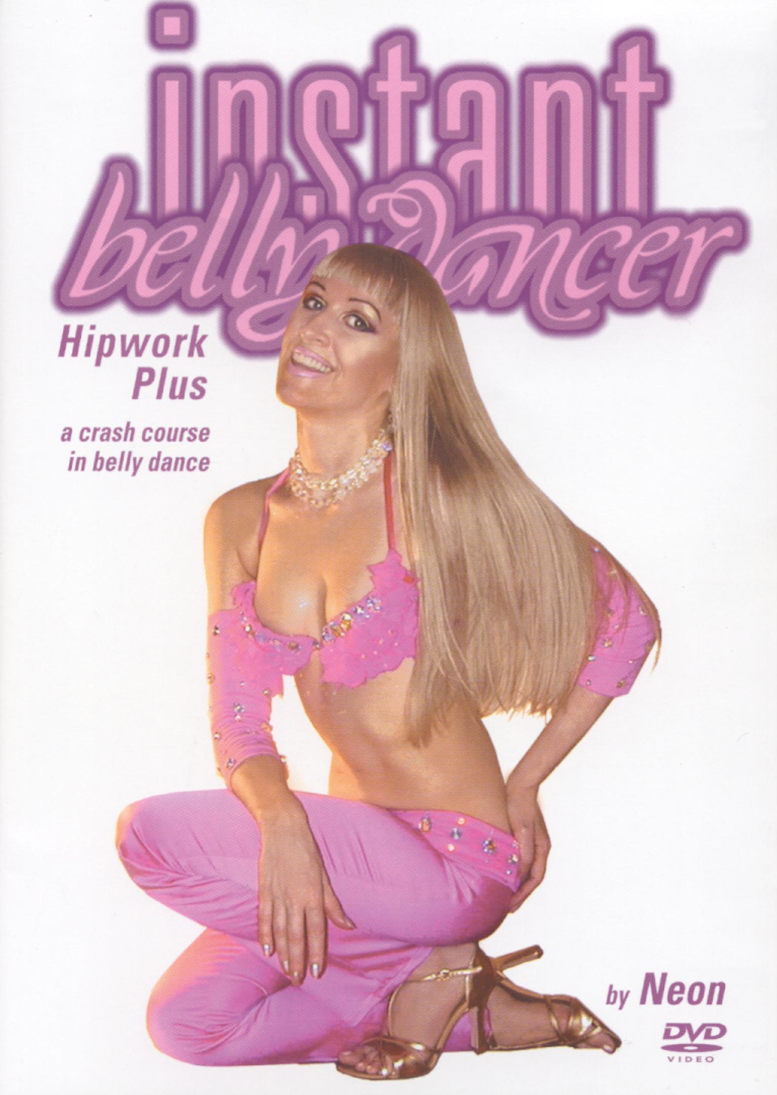 Instant BellyDancer: Hipwork Plus