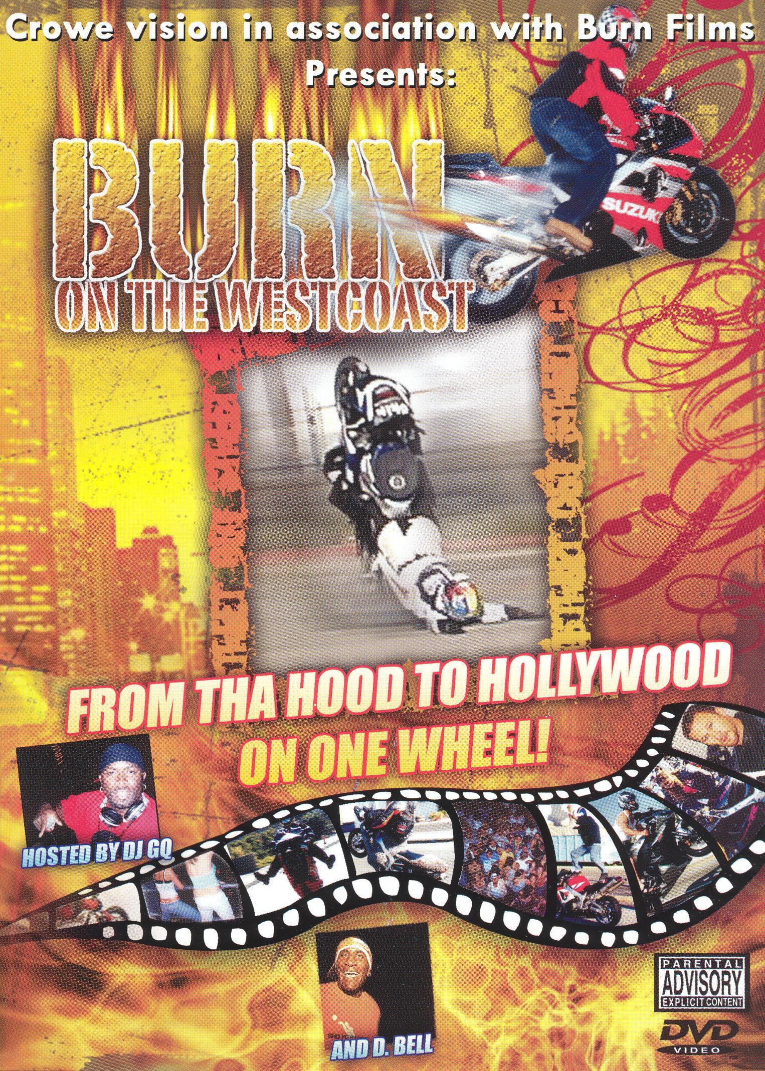 Burn: On the West Coast