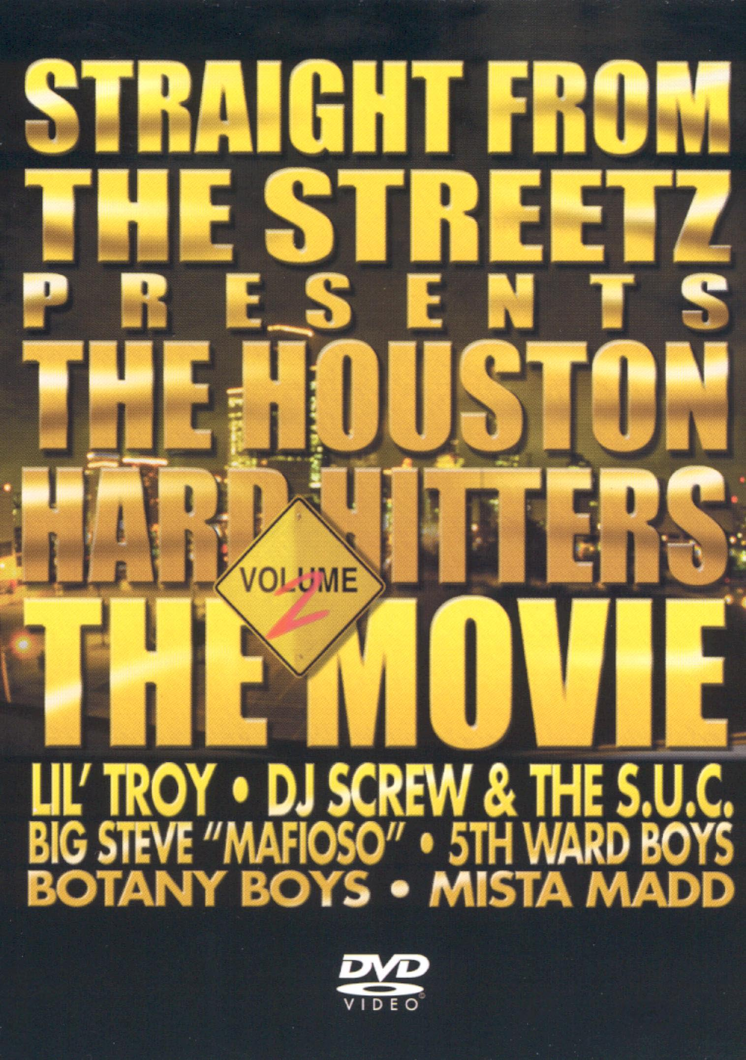 Straight from the Streetz Presents: The Houston Hard-Hitters