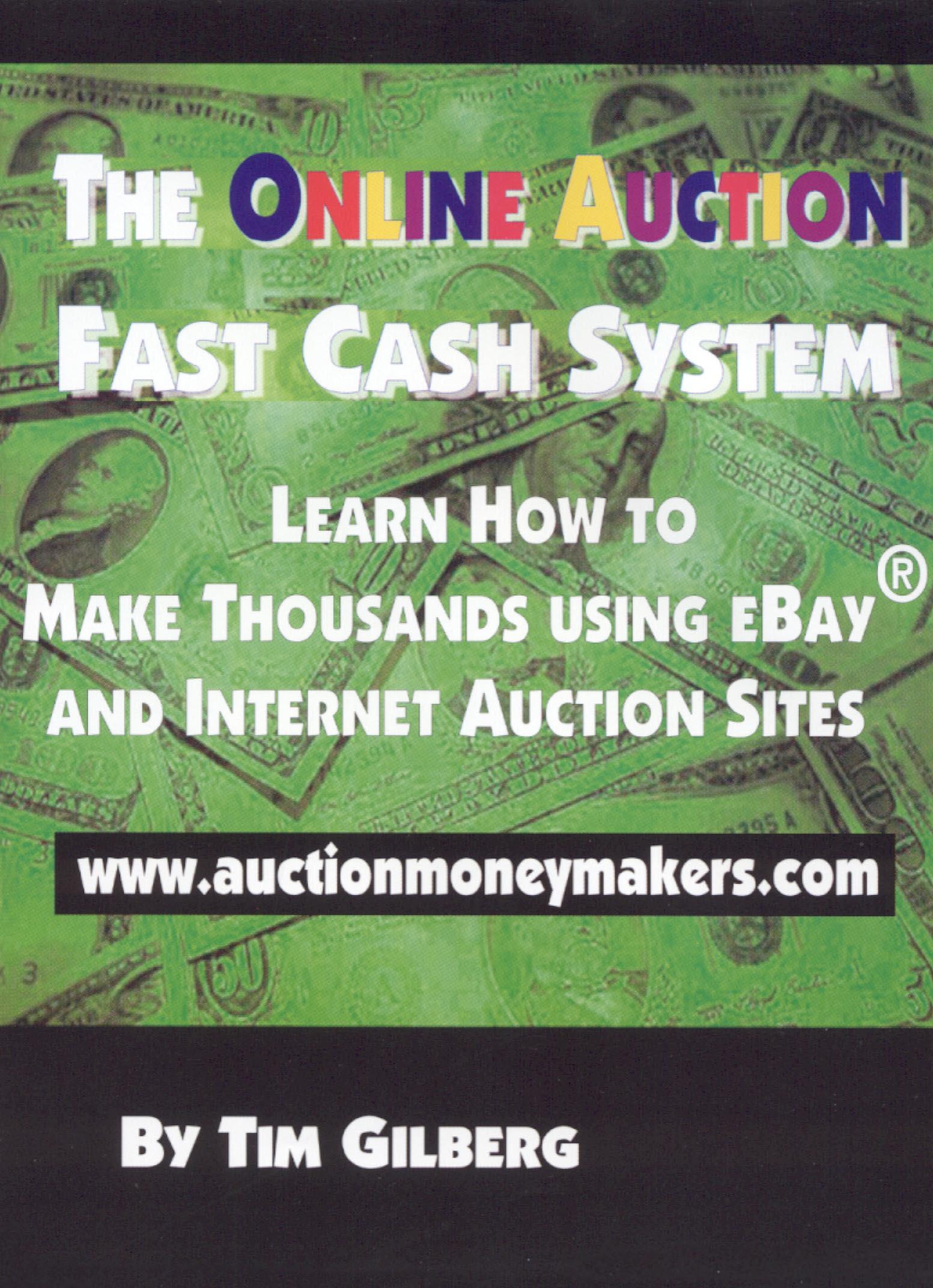 The Online Auction Fast Cash System