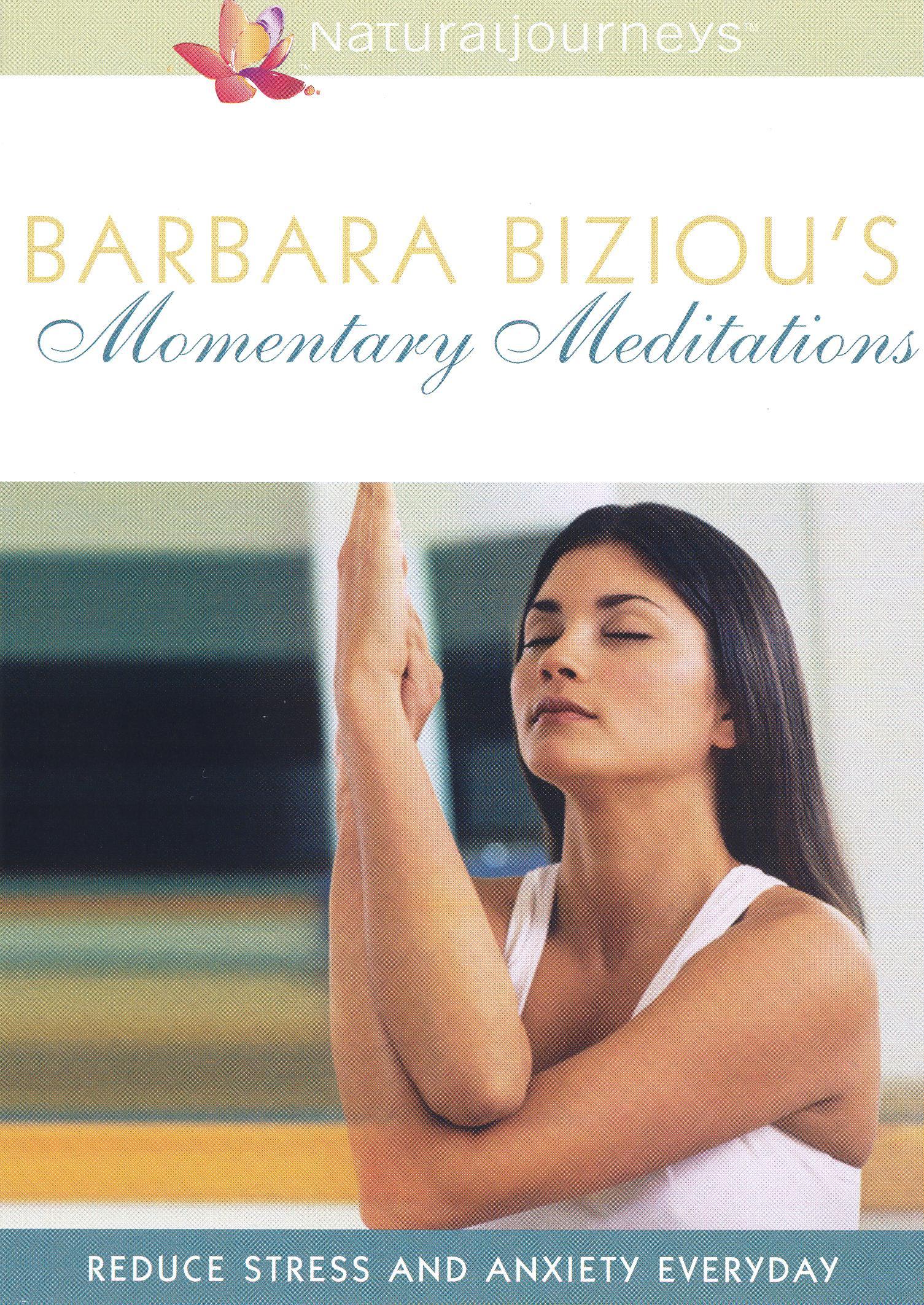 Barbara Biziou's Momentary Meditations