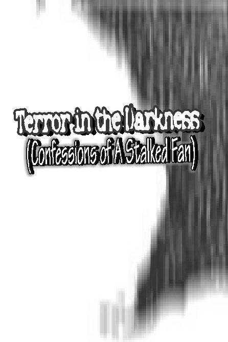 Terror in the Darkness