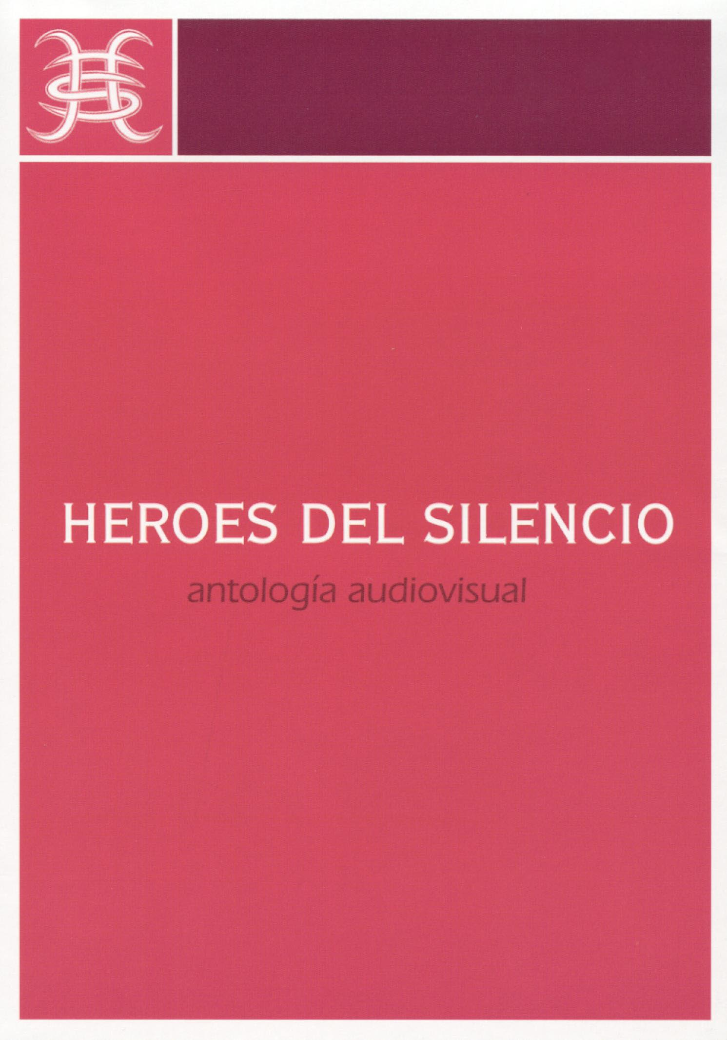 Heroes del Silencio: Antologia Audiovisual