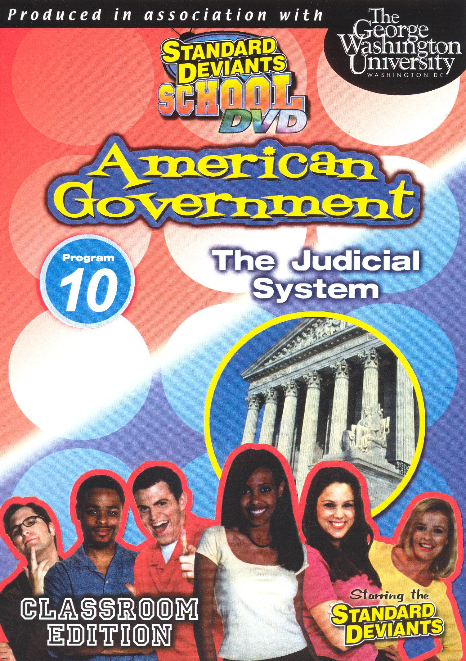 Standard Deviants School: American Government, Module 10 - The Judicial System
