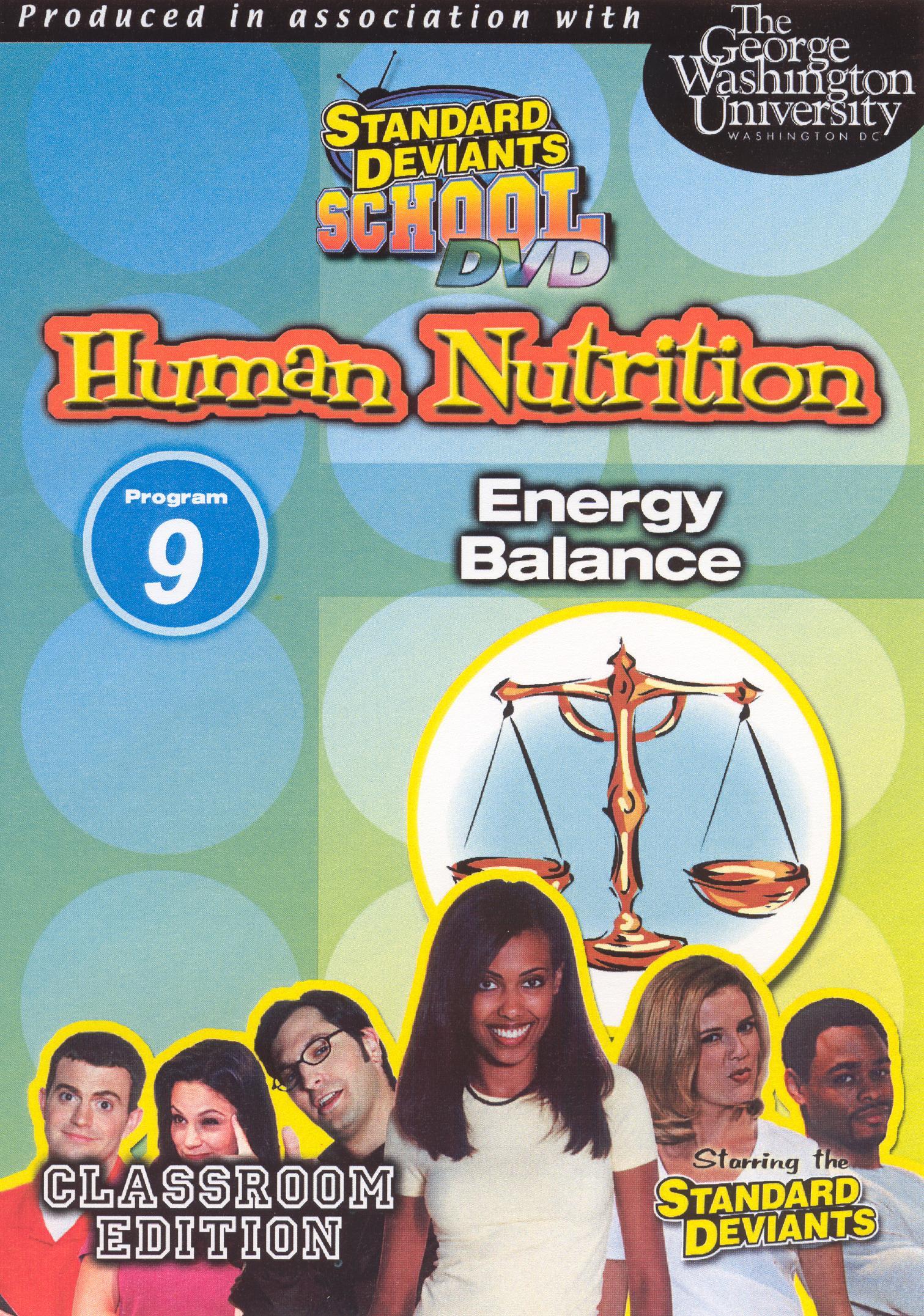 Standard Deviants School: Human Nutrition, Module 9 - Energy Balance