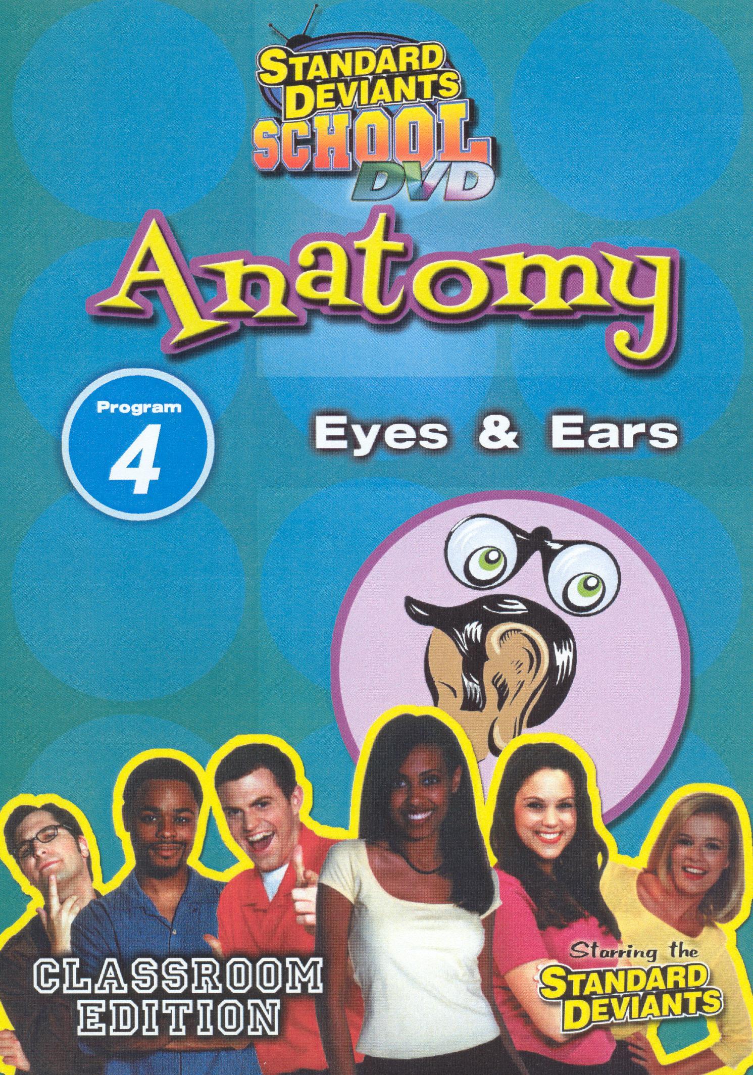 Standard Deviants School: Anatomy, Program 4 - Eyes and Ears