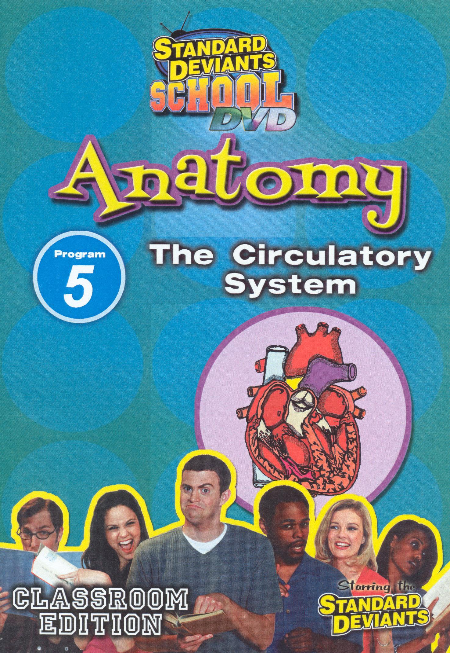 Standard Deviants School: Anatomy, Program 5 - The Circulatory System