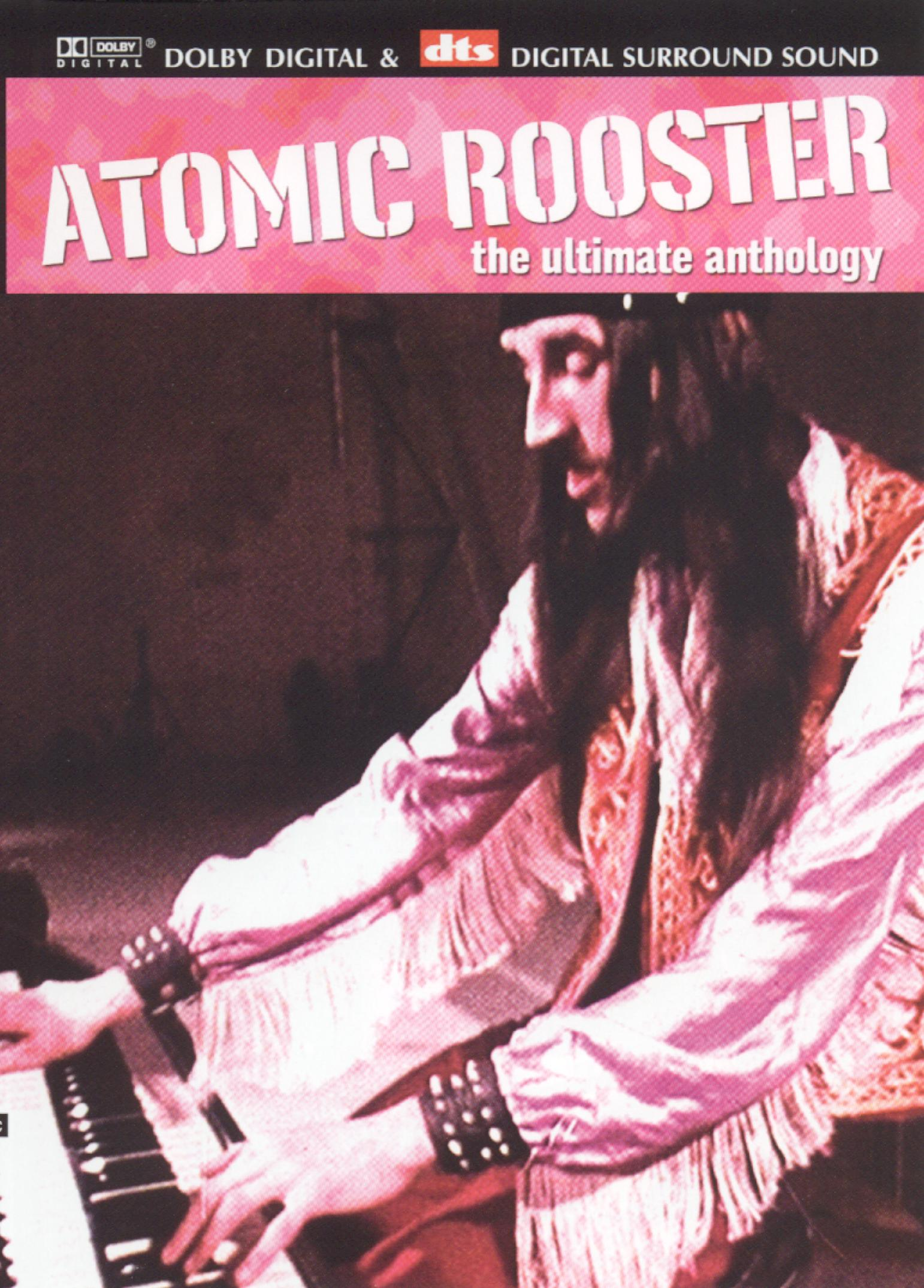 Atomic Rooster: The Ultimate Anthology - Live in Concert