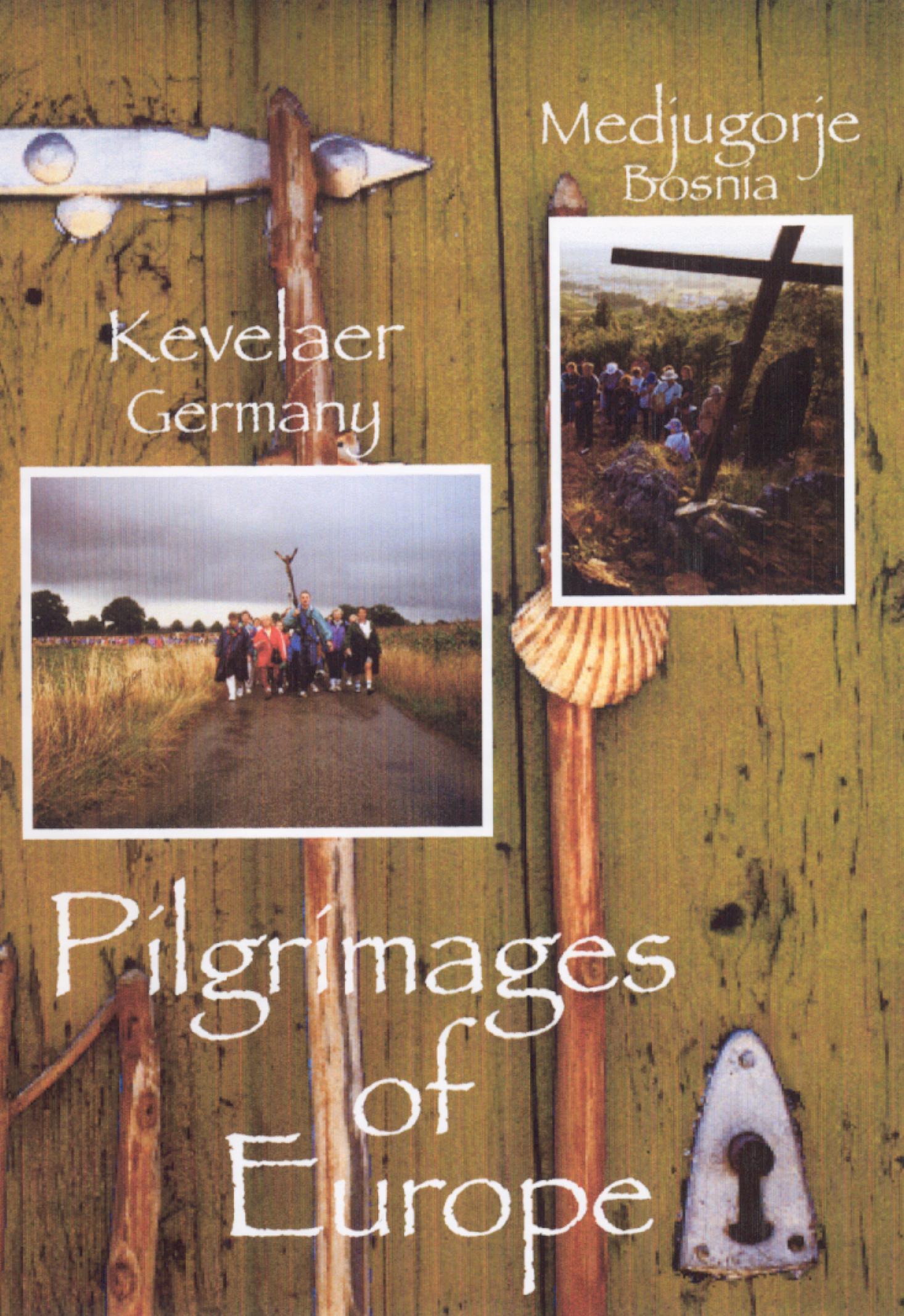 Pilgrimages of Europe: Kevelaer, Germany