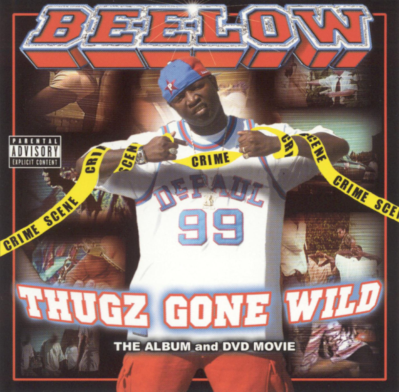 Beelow Presents...Thugz Gone Wild