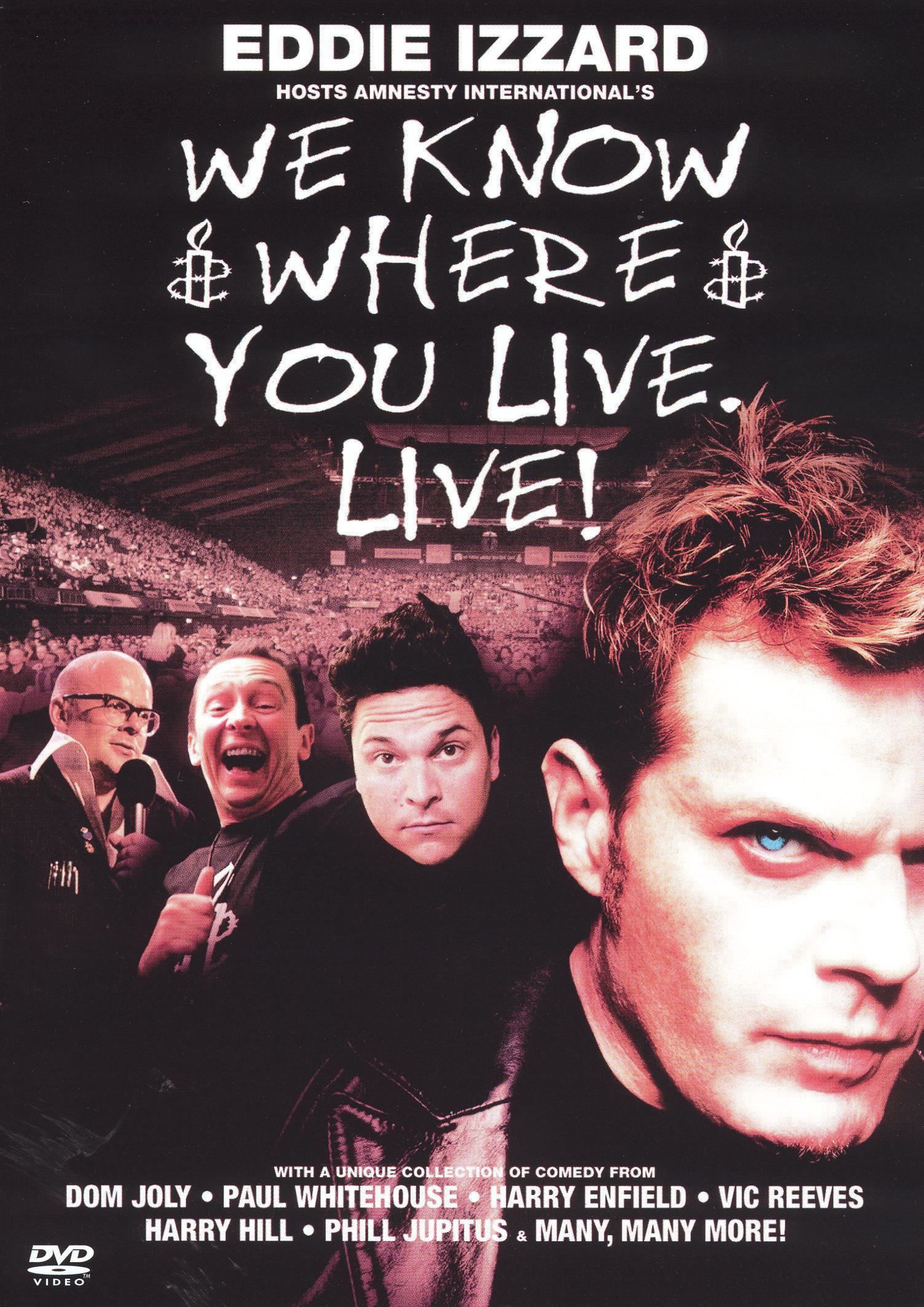 We Know Where You Live. Live!