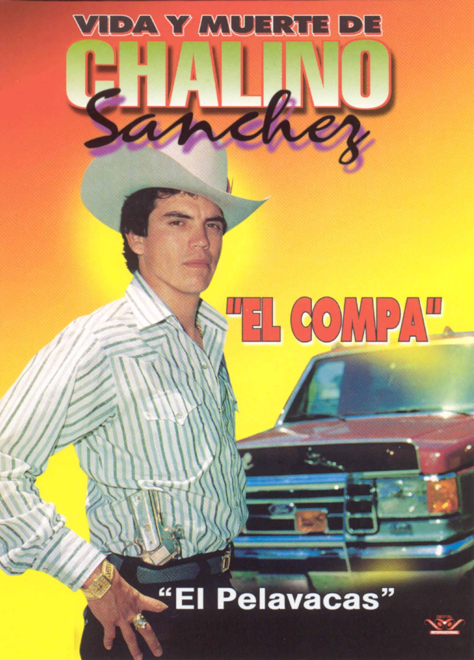 Chalino Sanchez: Vida y Muerte De