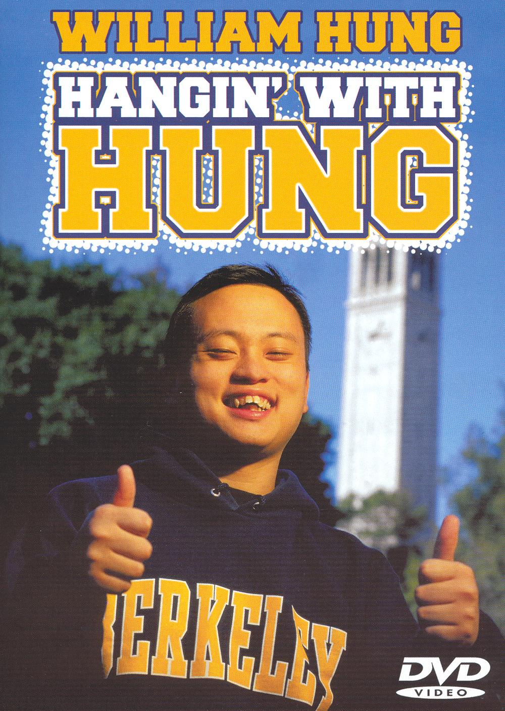 William Hung: Hangin' With Hung