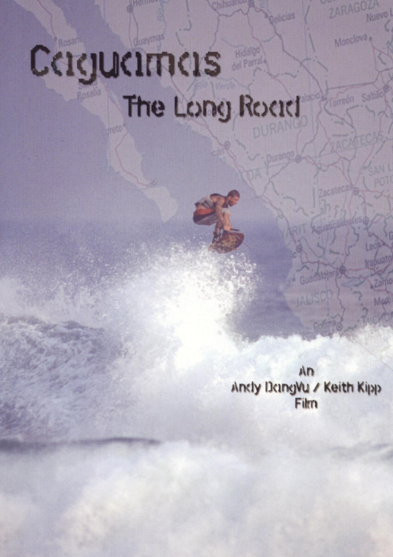 Caguamas: The Long Road