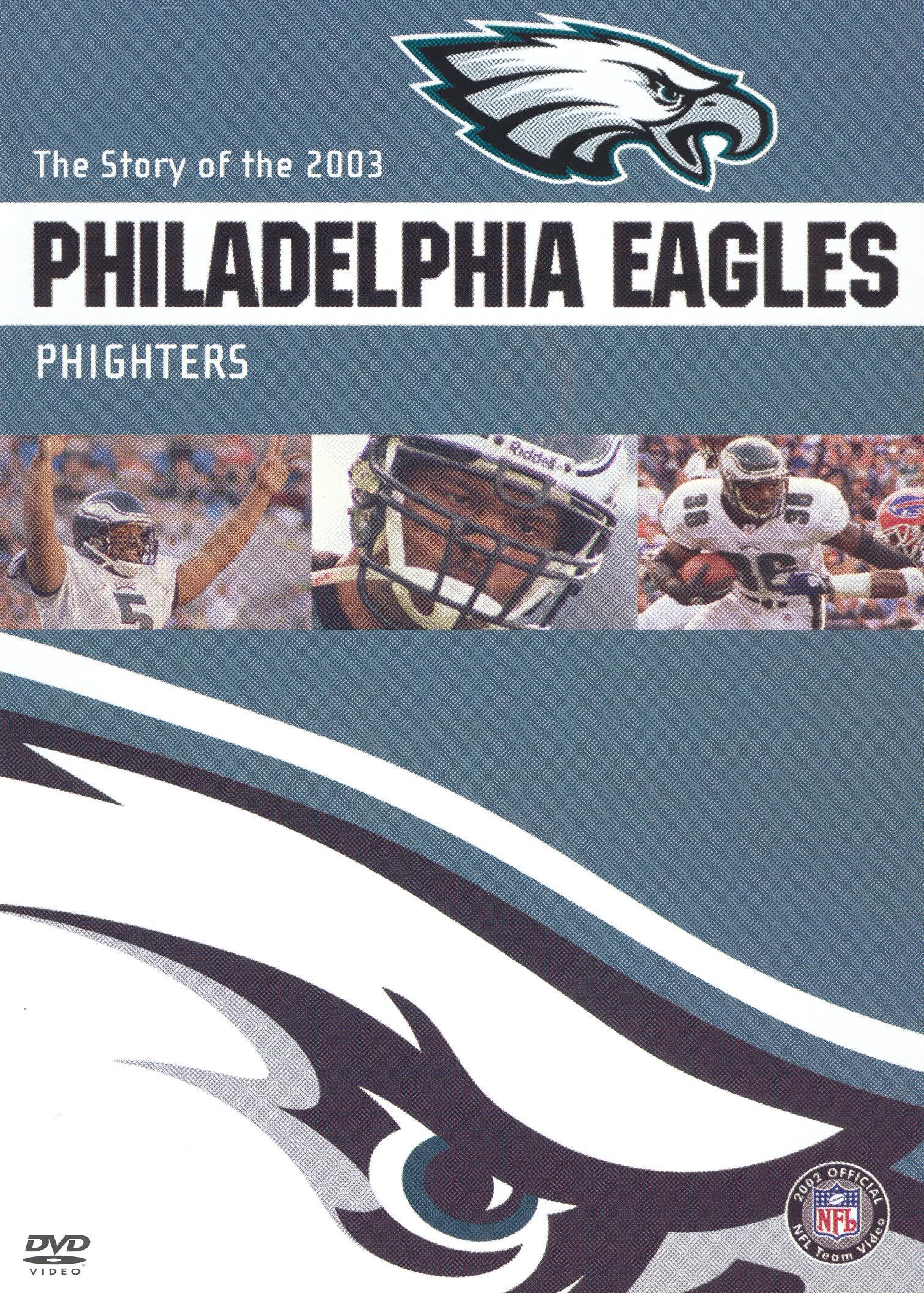 NFL: 2003 Philadelphia Eagles Team Video - Phighters