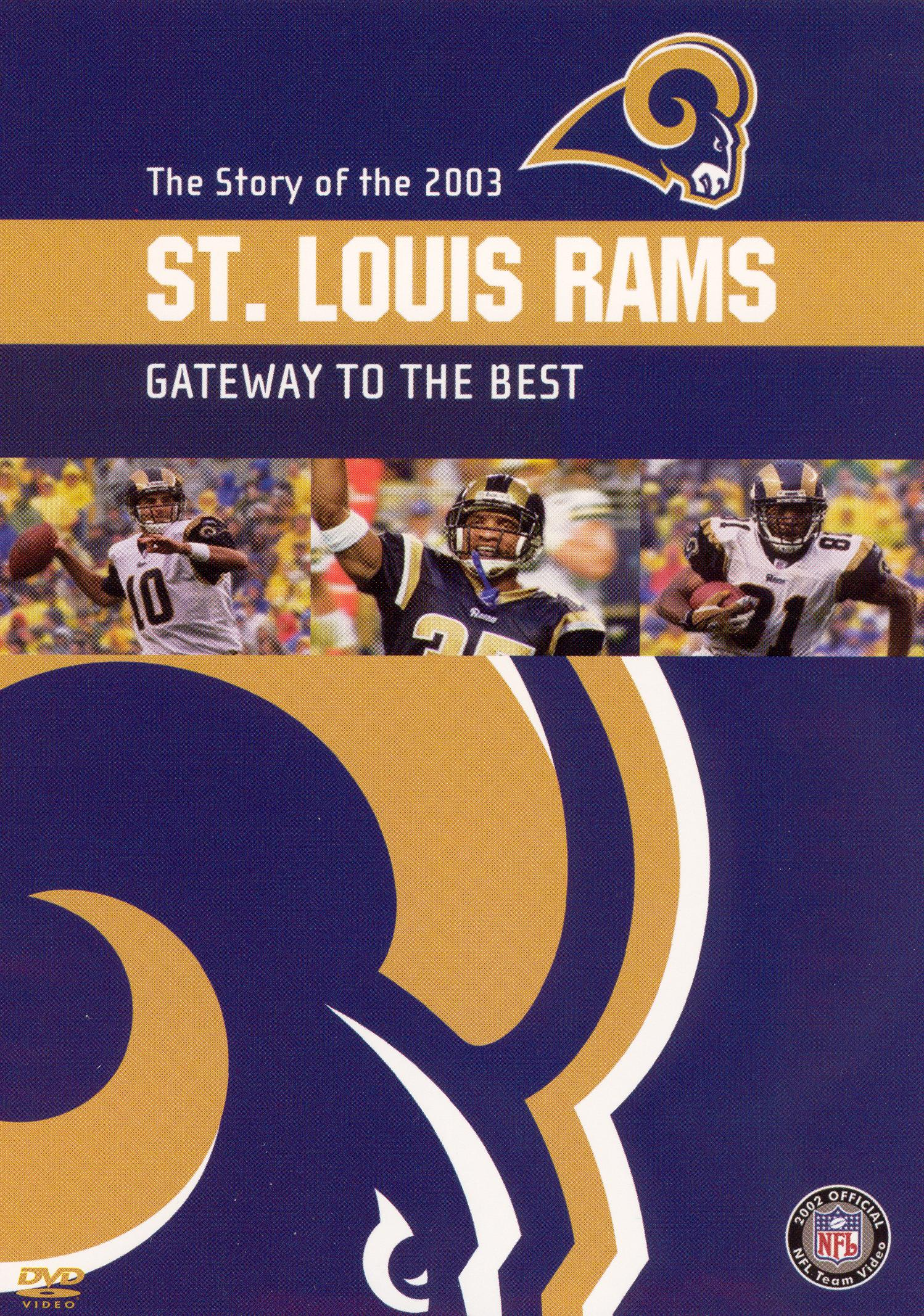 NFL: 2003 St. Louis Rams Team Video - Gateway to the Best