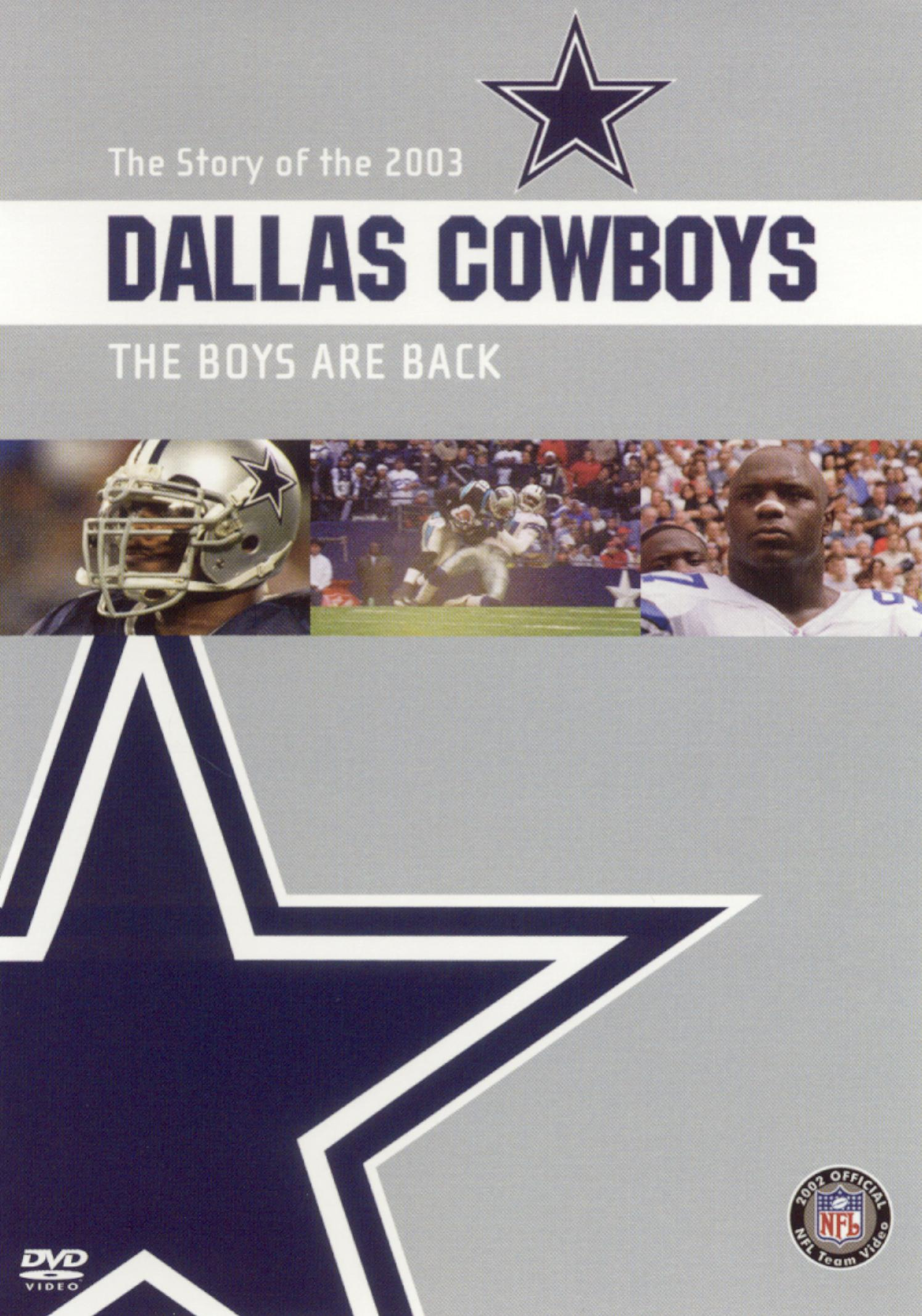 NFL: 2003 Dallas Cowboys Team Video - The Boys Are Back