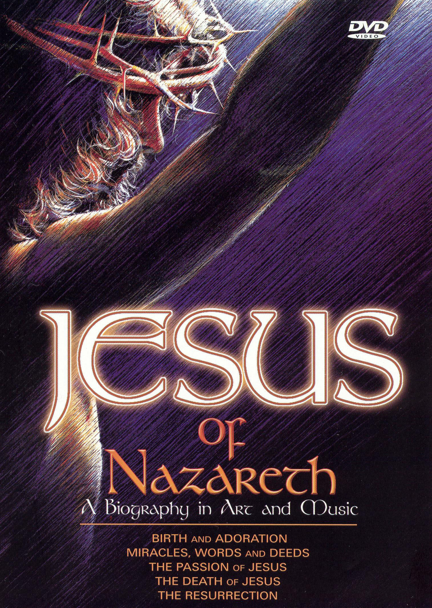 Jesus of Nazareth: A Biography in Art and Music