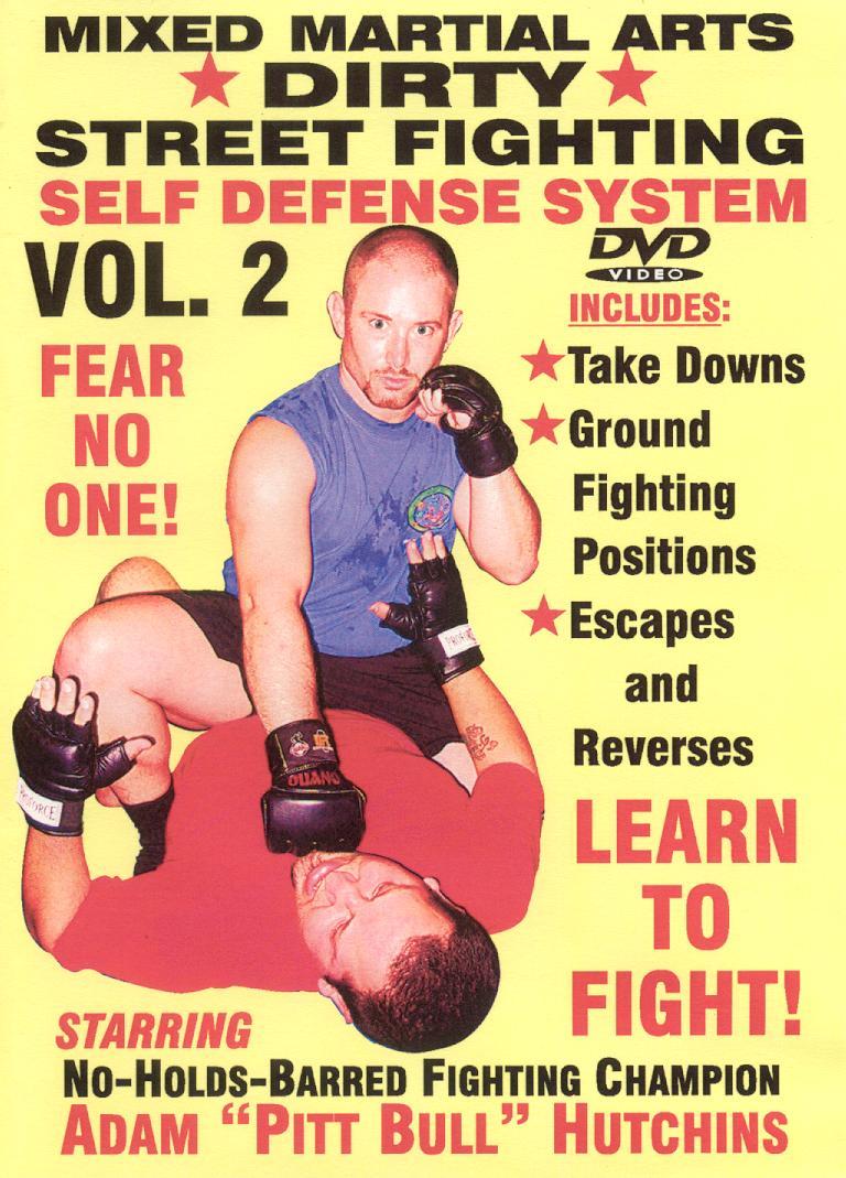 Dirty Street Fighting: Self Defense System, Vol. 2