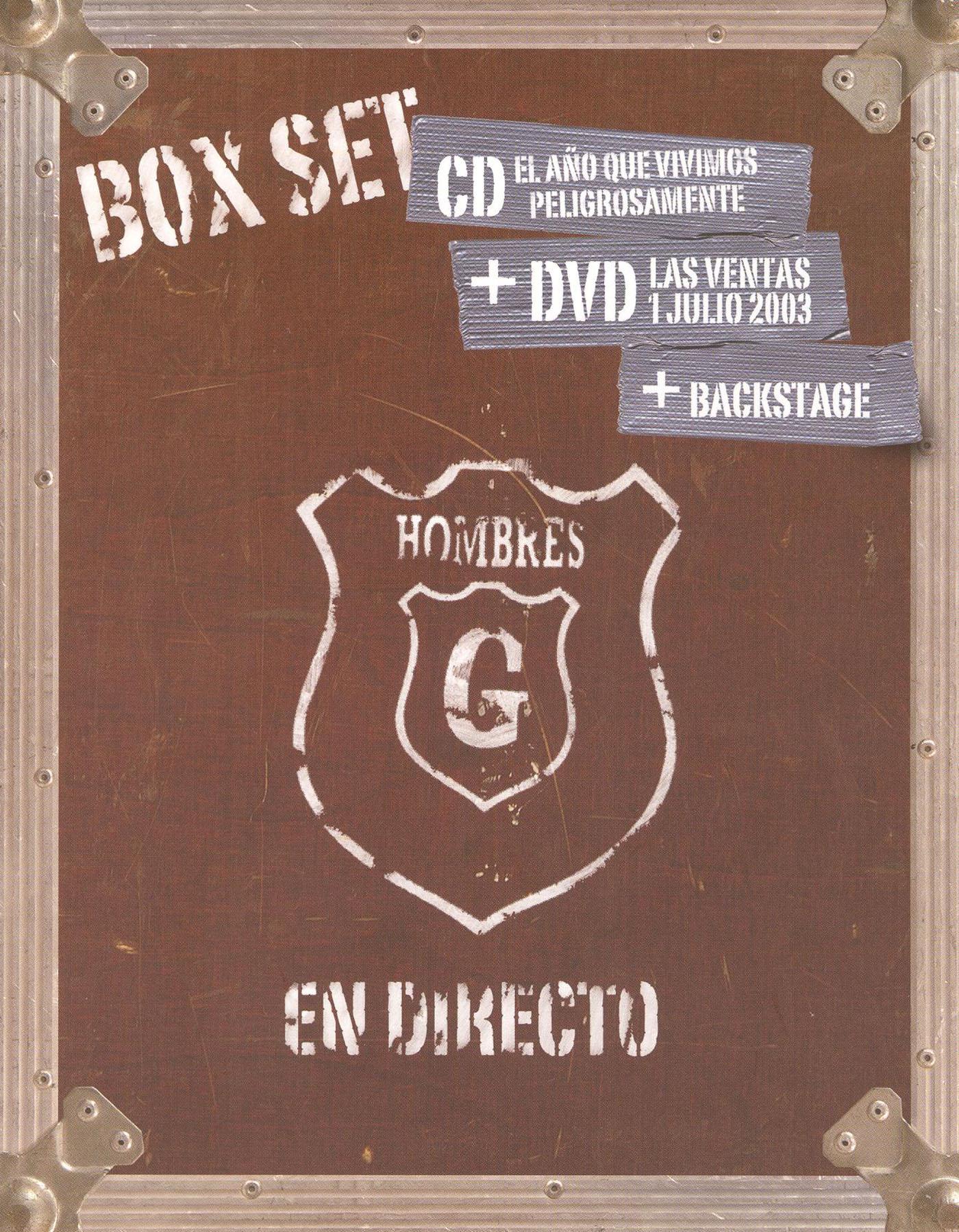 Hombres G: En Directo Las Ventas 1 de Julio 2003