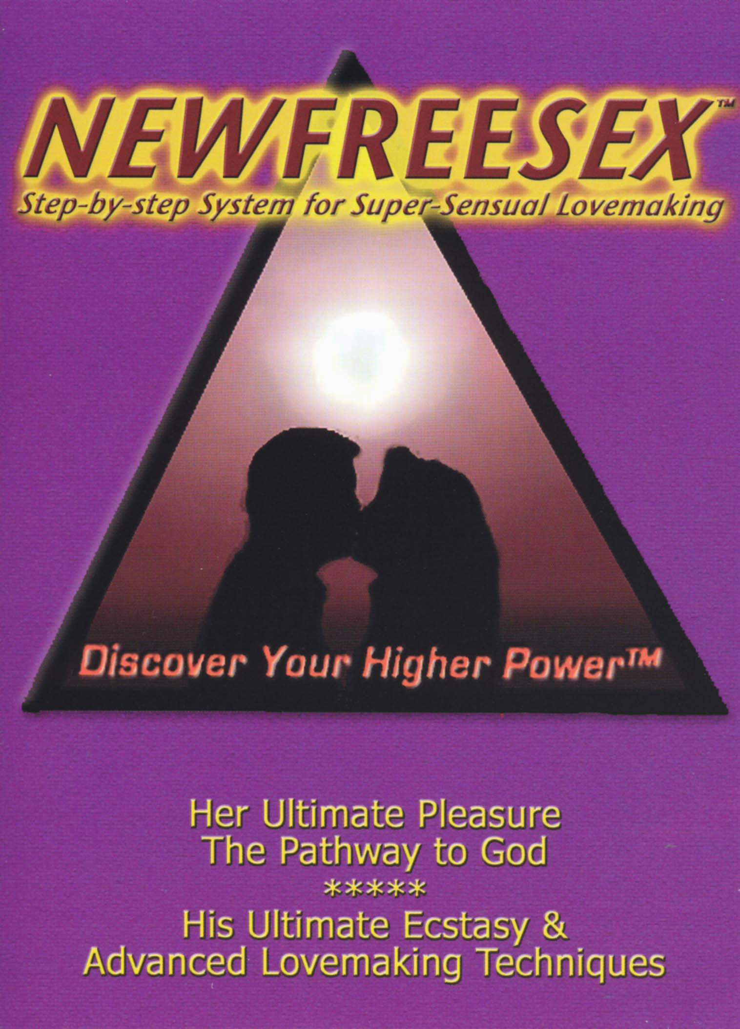 New Free Sex: Step-By-Step System for Super-Sensual Lovemaking