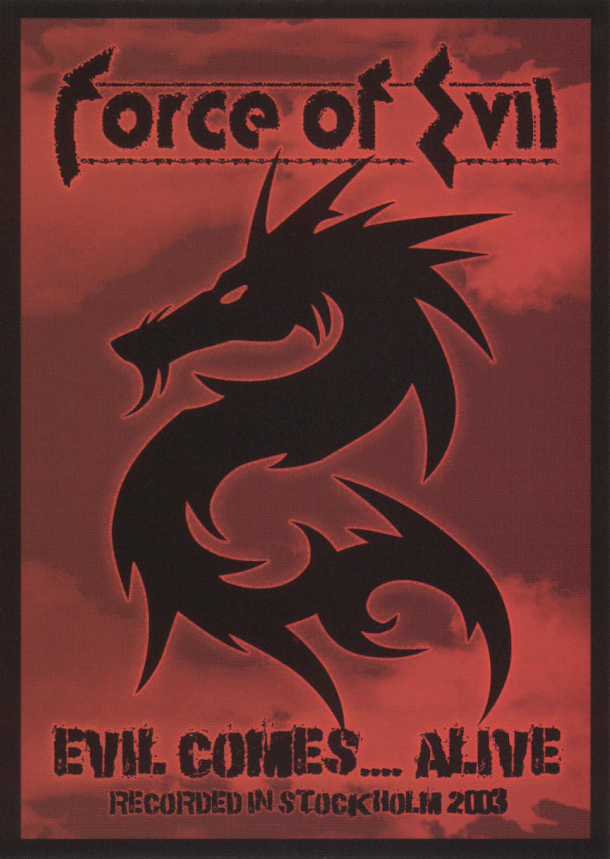 Force of Evil: Evil Comes...Alive