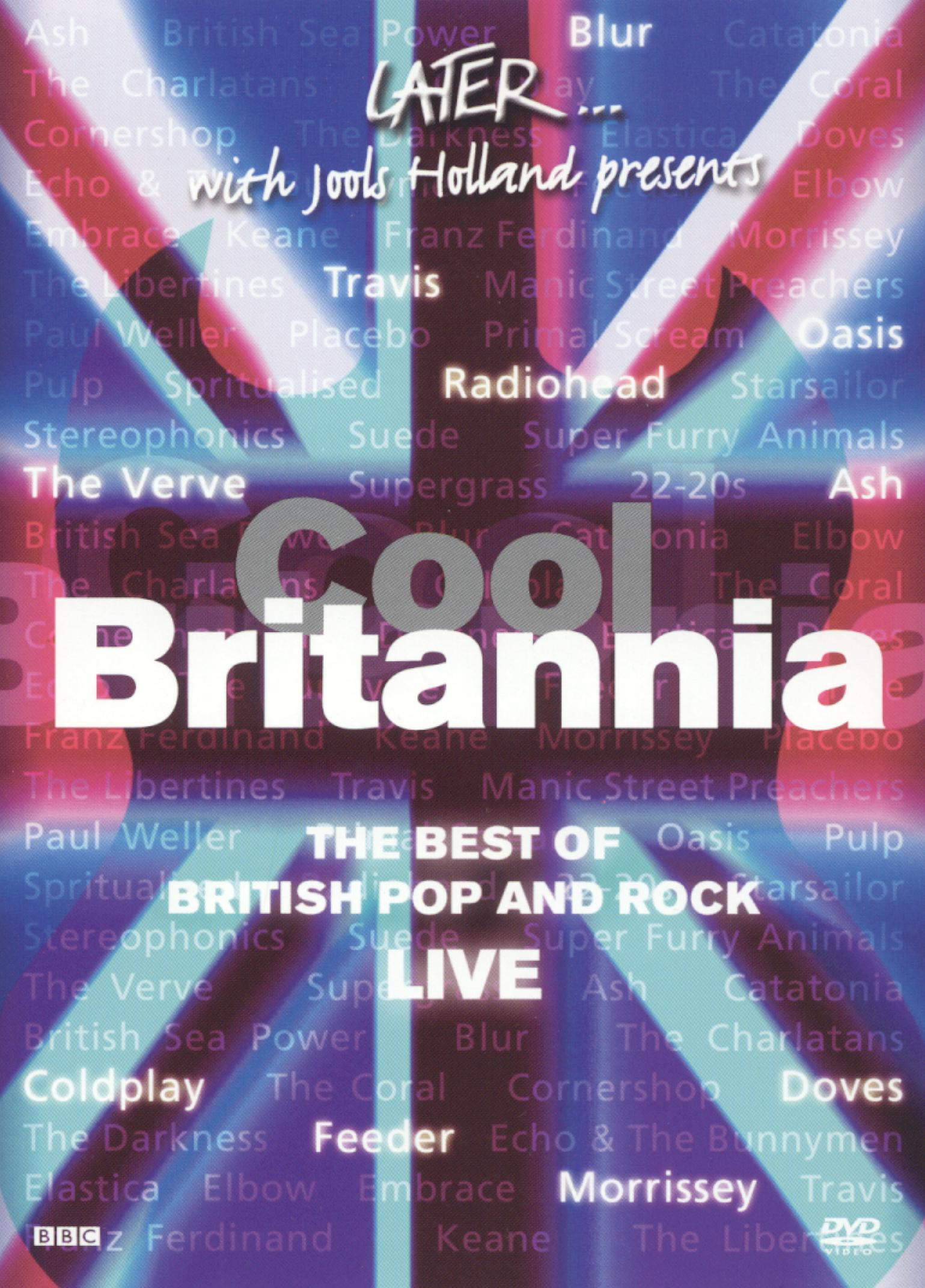 Later... With Jools Holland: Cool Britannia - The Best of British Pop and Rock Live