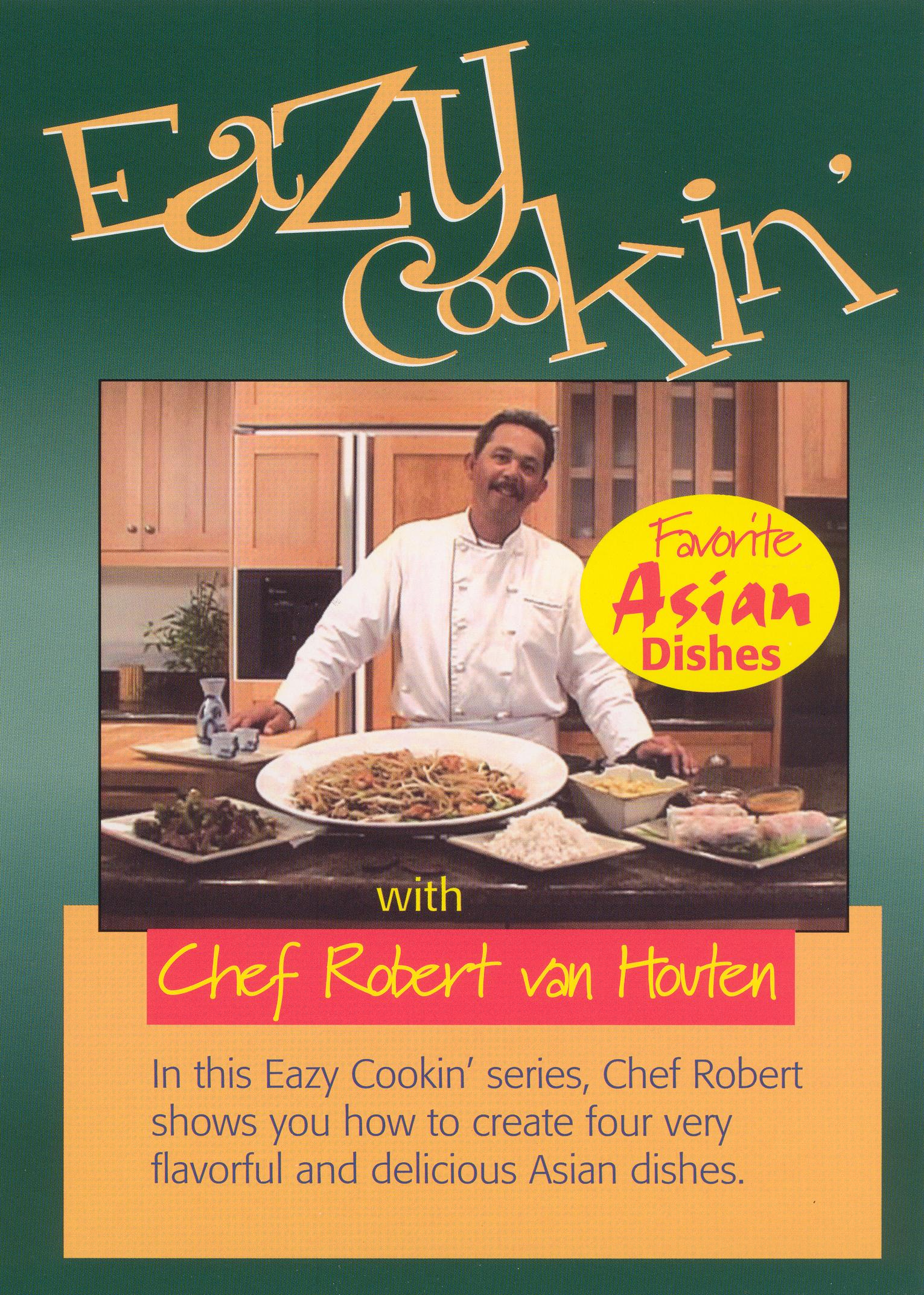 Eazy Cookin': Favorite Asian Dishes