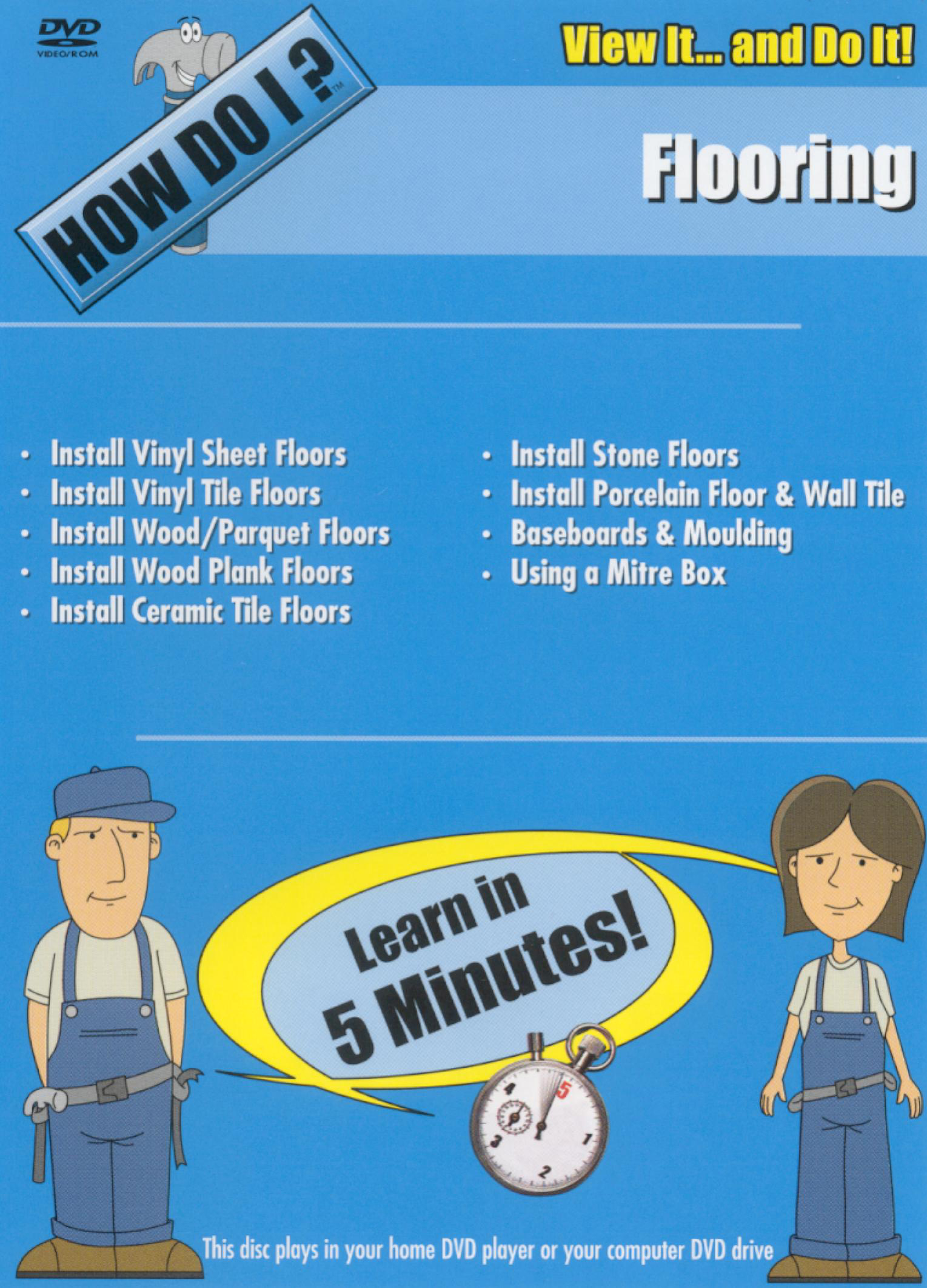 How Do I: Flooring
