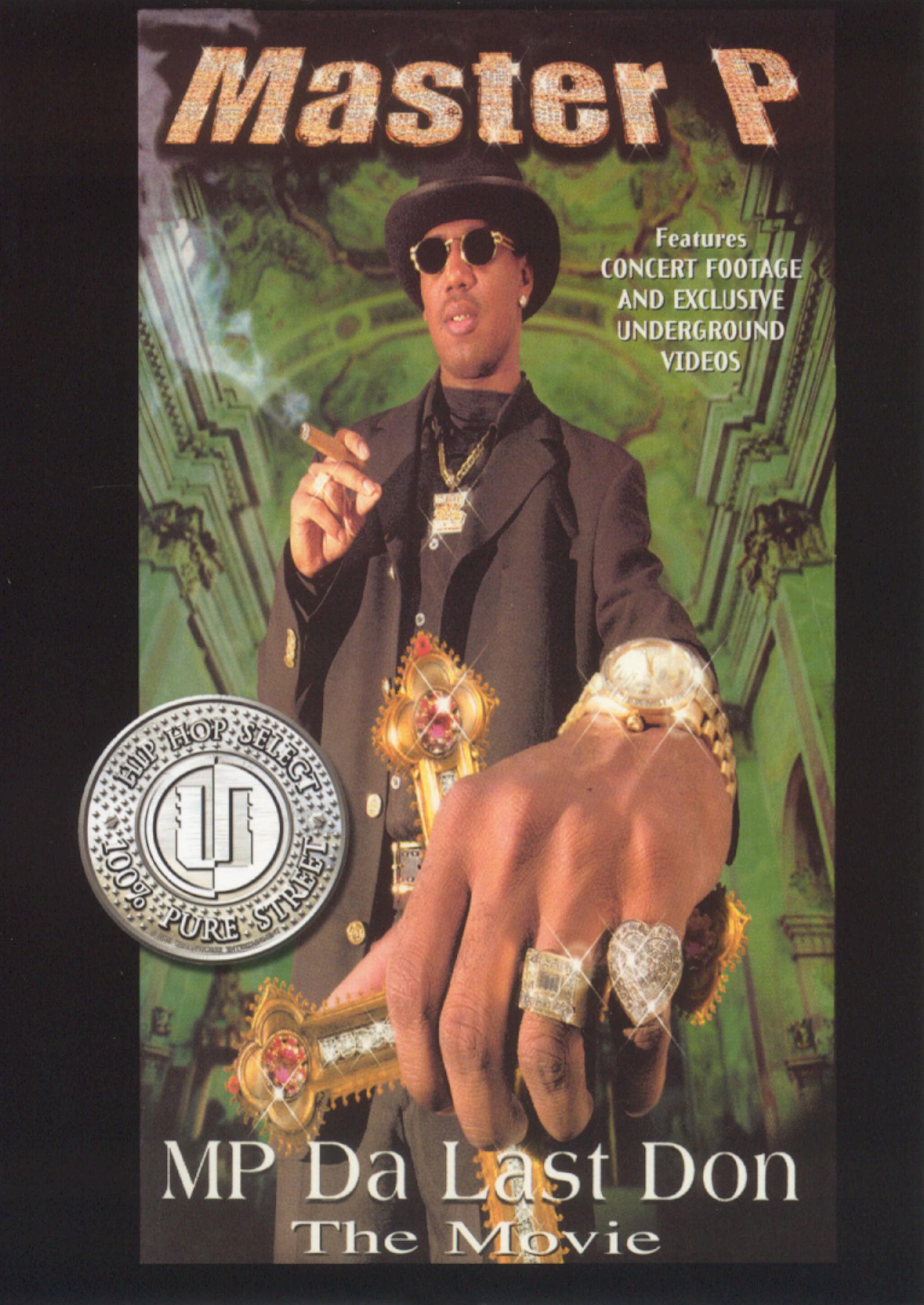 MP Da Last Don (1998) - Michael Martin,Master P   Synopsis ...