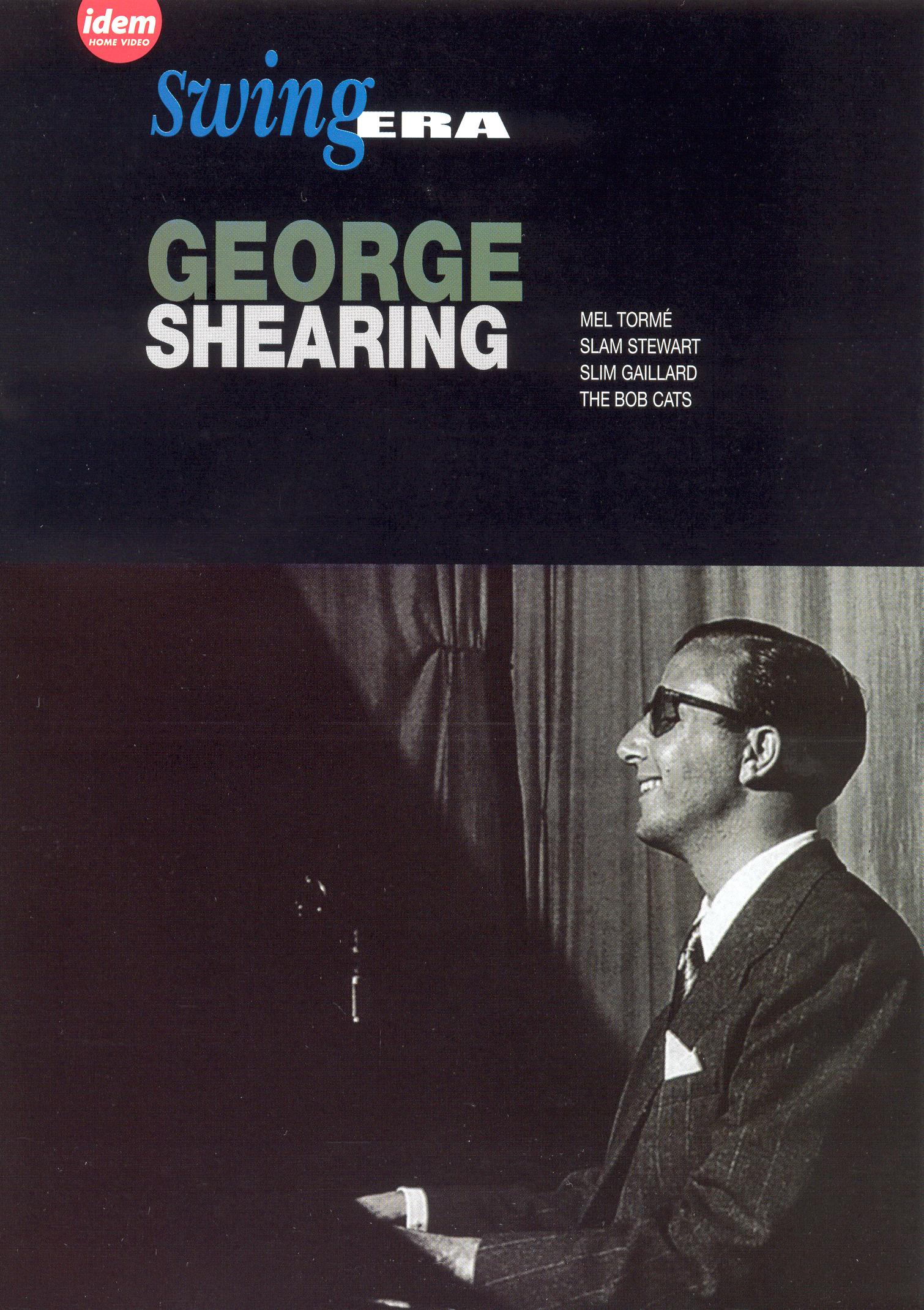Swing Era: George Shearing