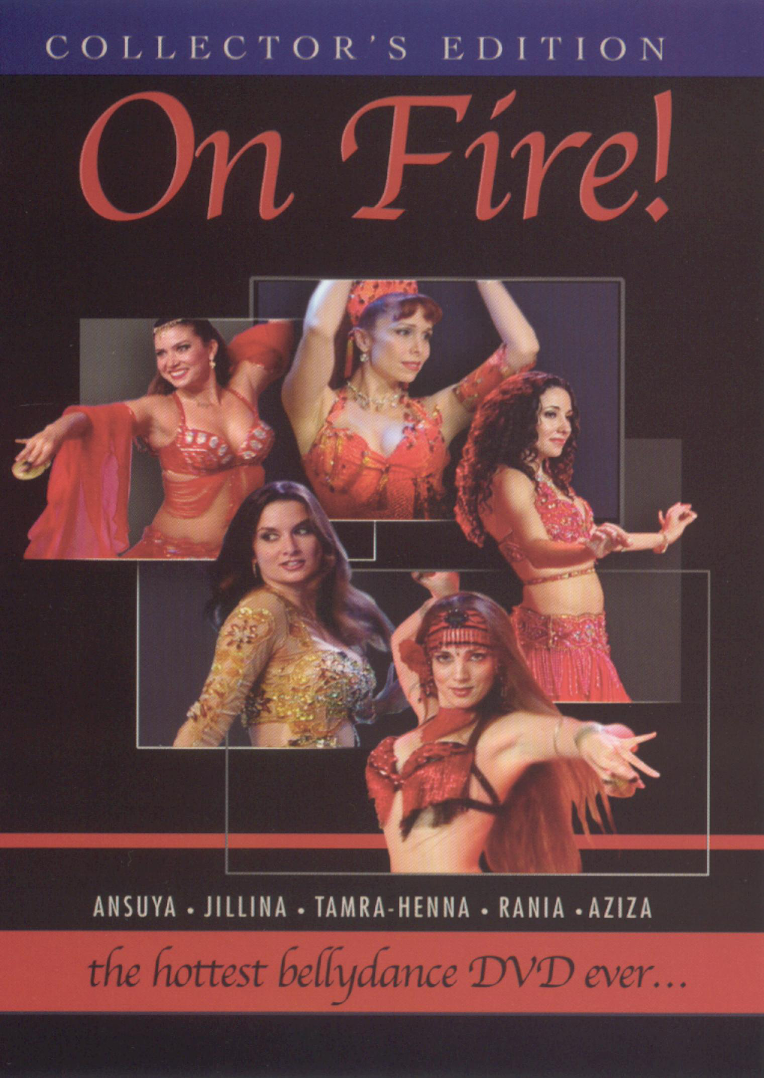 On Fire! The Hottest Bellydance DVD Ever