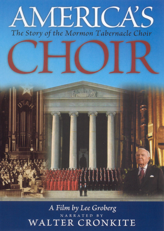 America's Choir: The Story of the Mormon Tabernacle Choir: