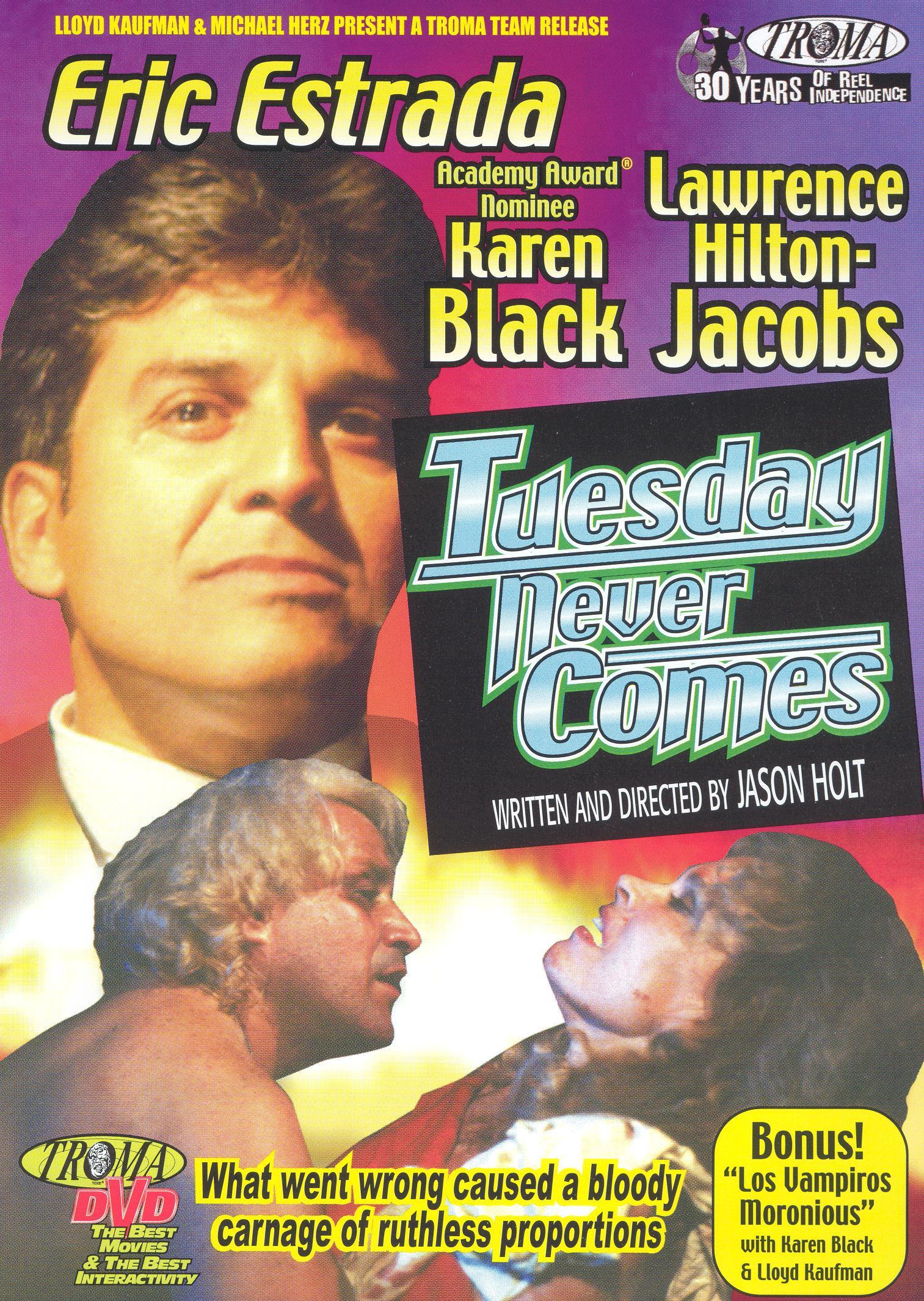 Tuesday Never Comes