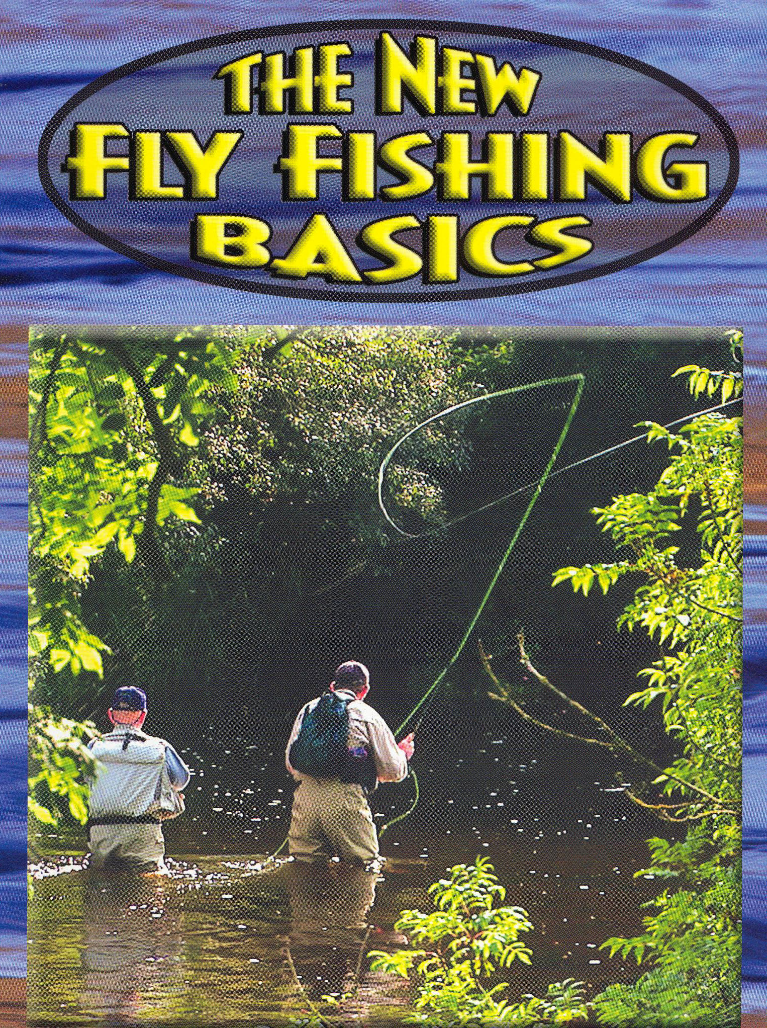 New Fly Fishing Basics