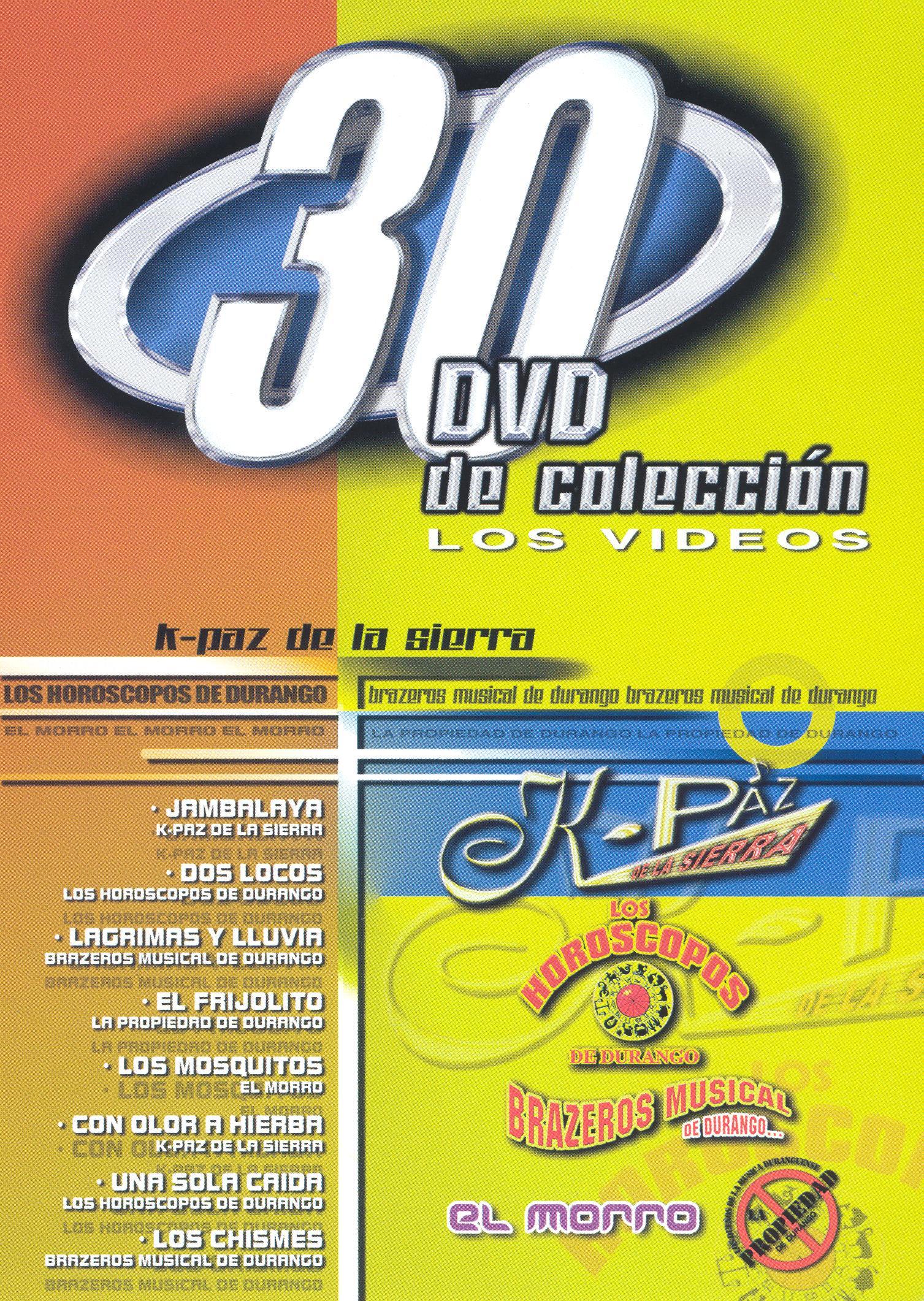 K-Paz de la Sierra/Los Horoscopos de Durango/Brazeros Musical de Durango: 30 DVD de colección