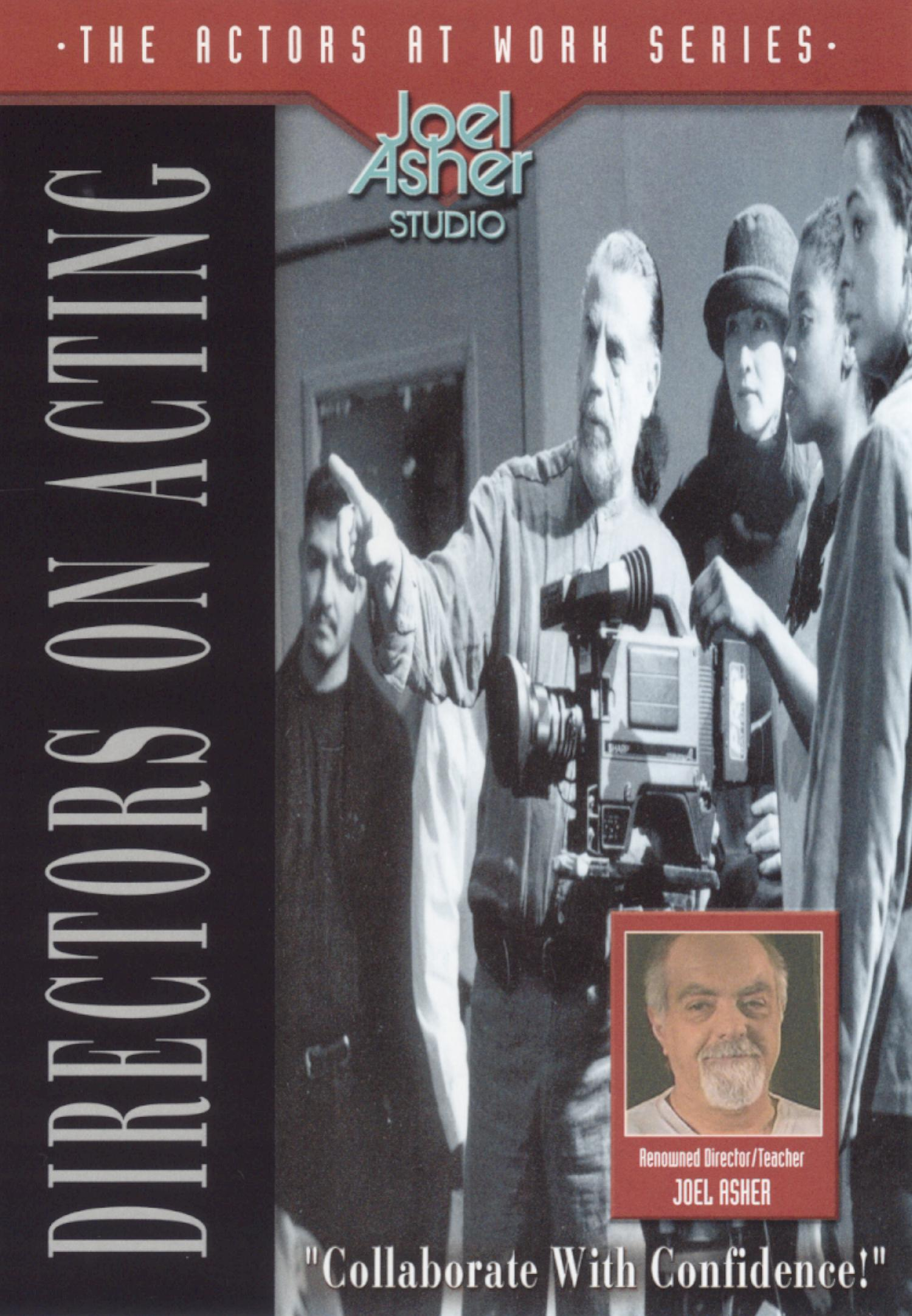 Actors at Work: Directors on Acting