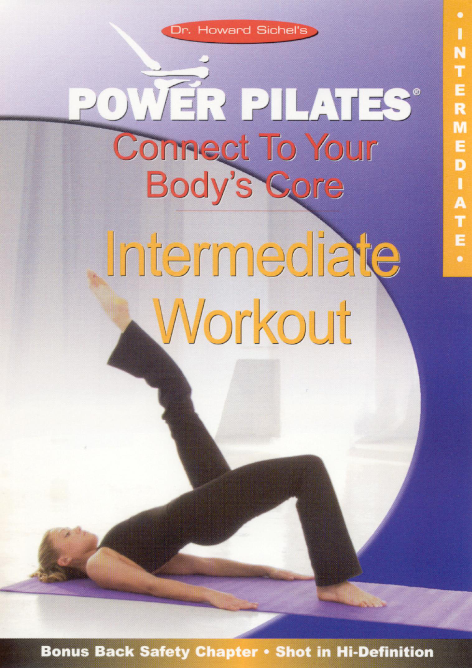 Power Pilates: Connect to Your Body's Core - Intermediate Workout