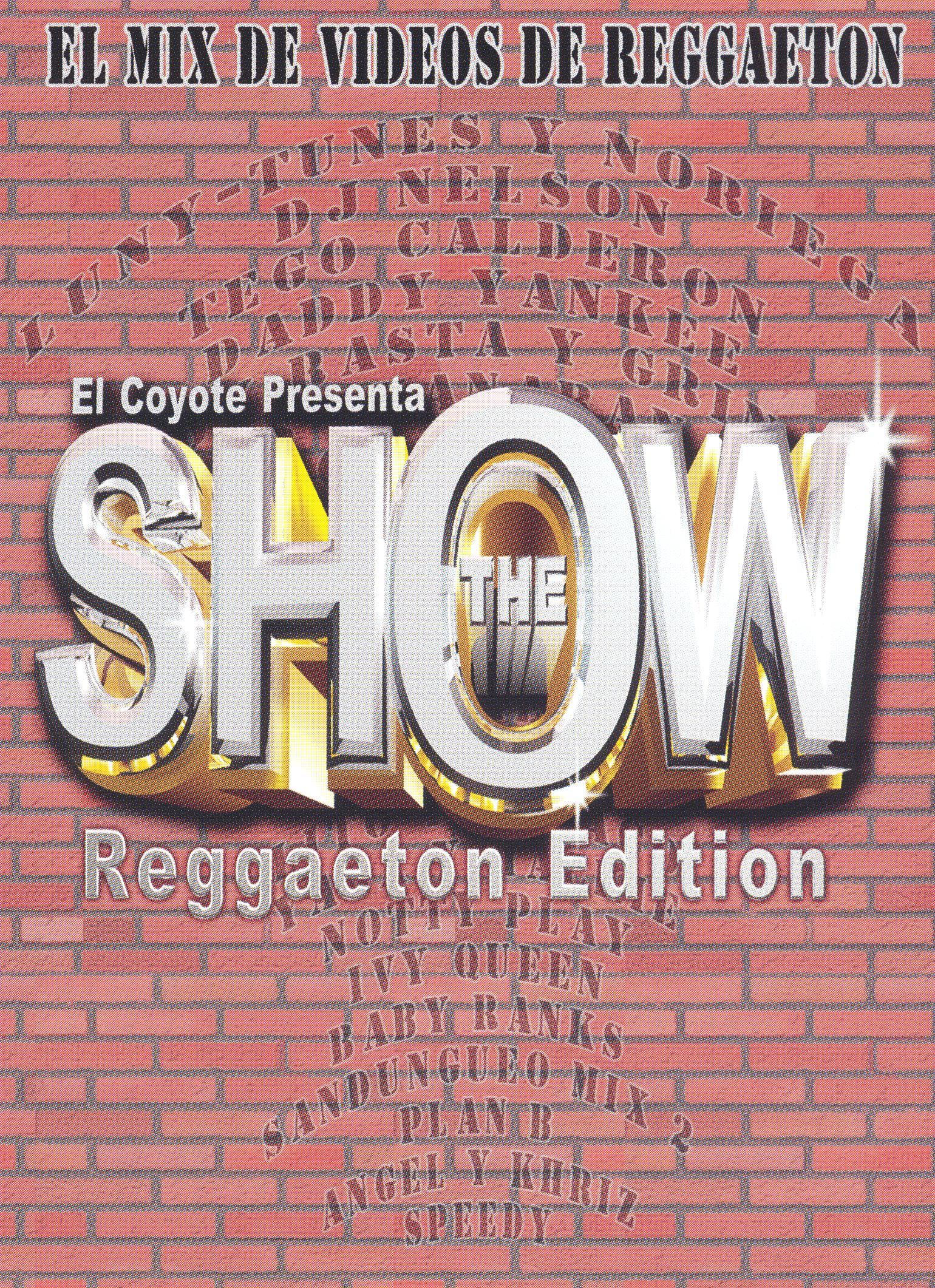 The Show: Reggaeton Edition