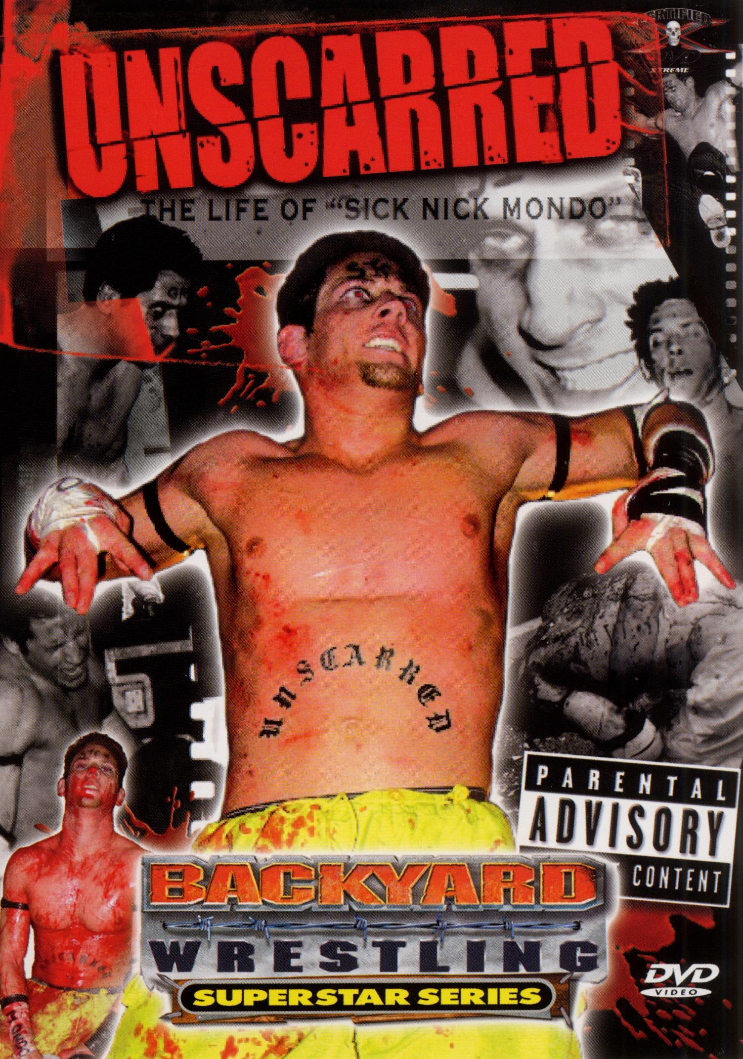 Backyard Wrestling Superstar Series: Unscarred - The Life of Nick Mondo