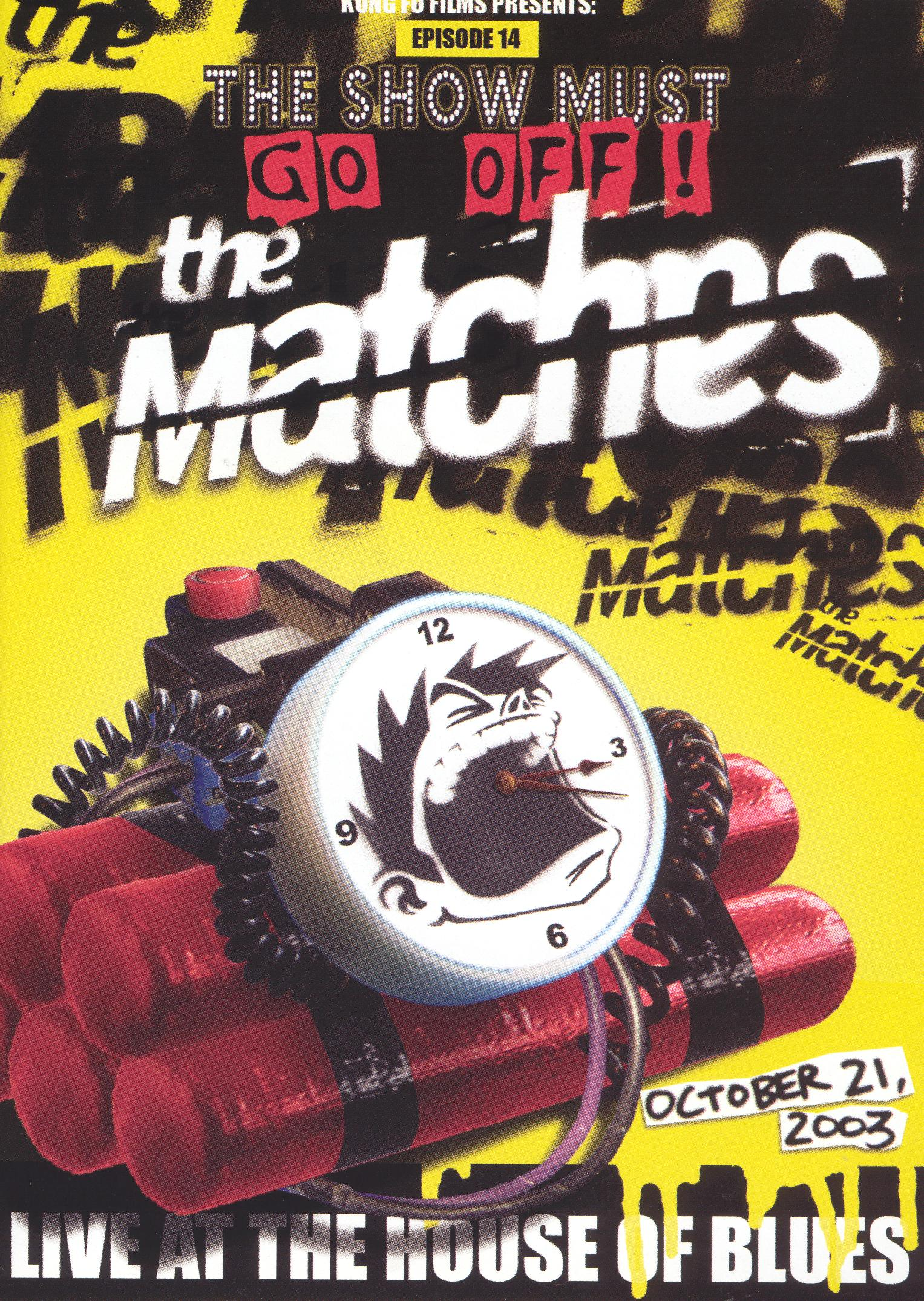 The Matches: Live at the House of Blues