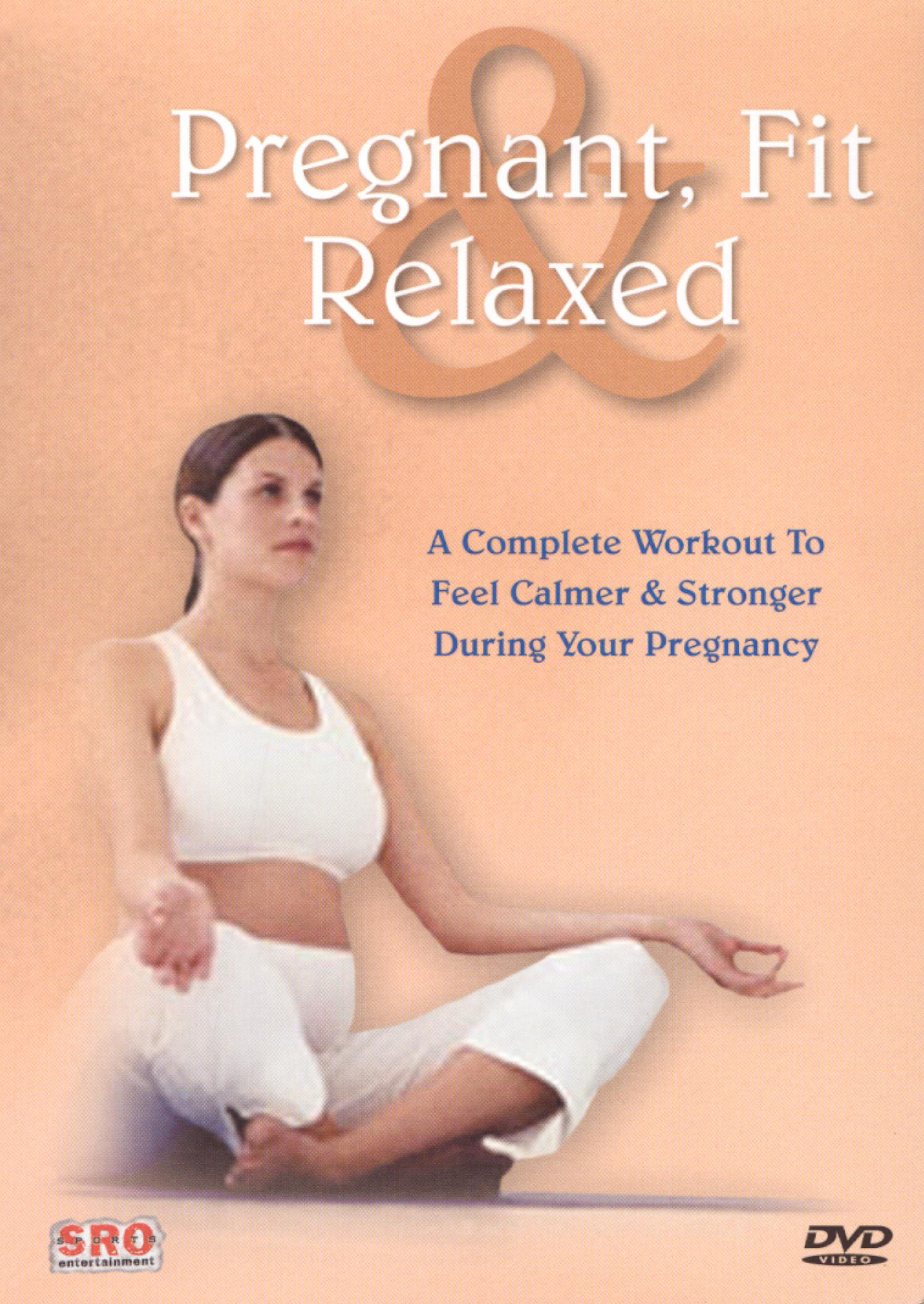 Pregnant, Fit and Relaxed
